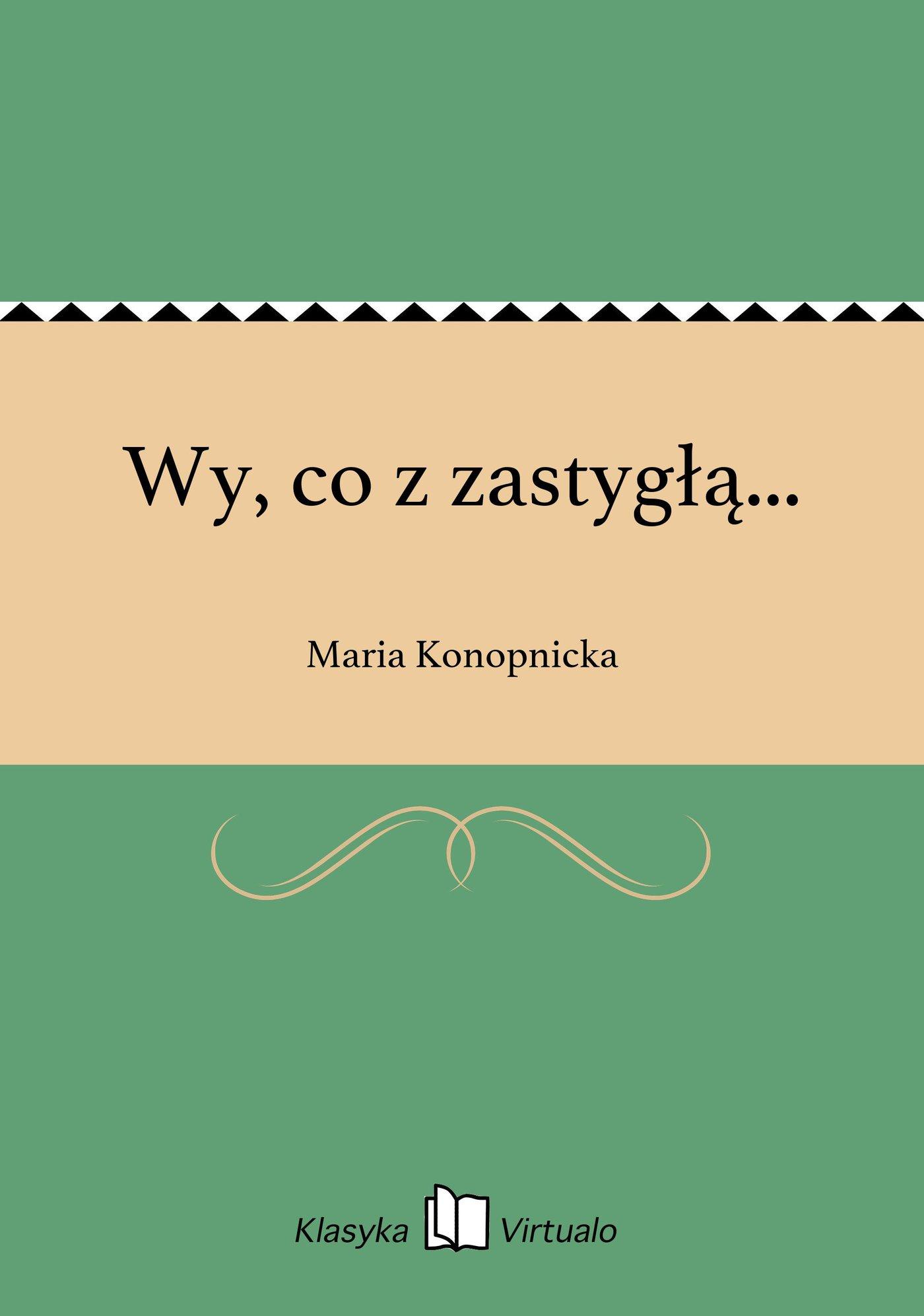 Wy, co z zastygłą... - Ebook (Książka EPUB) do pobrania w formacie EPUB