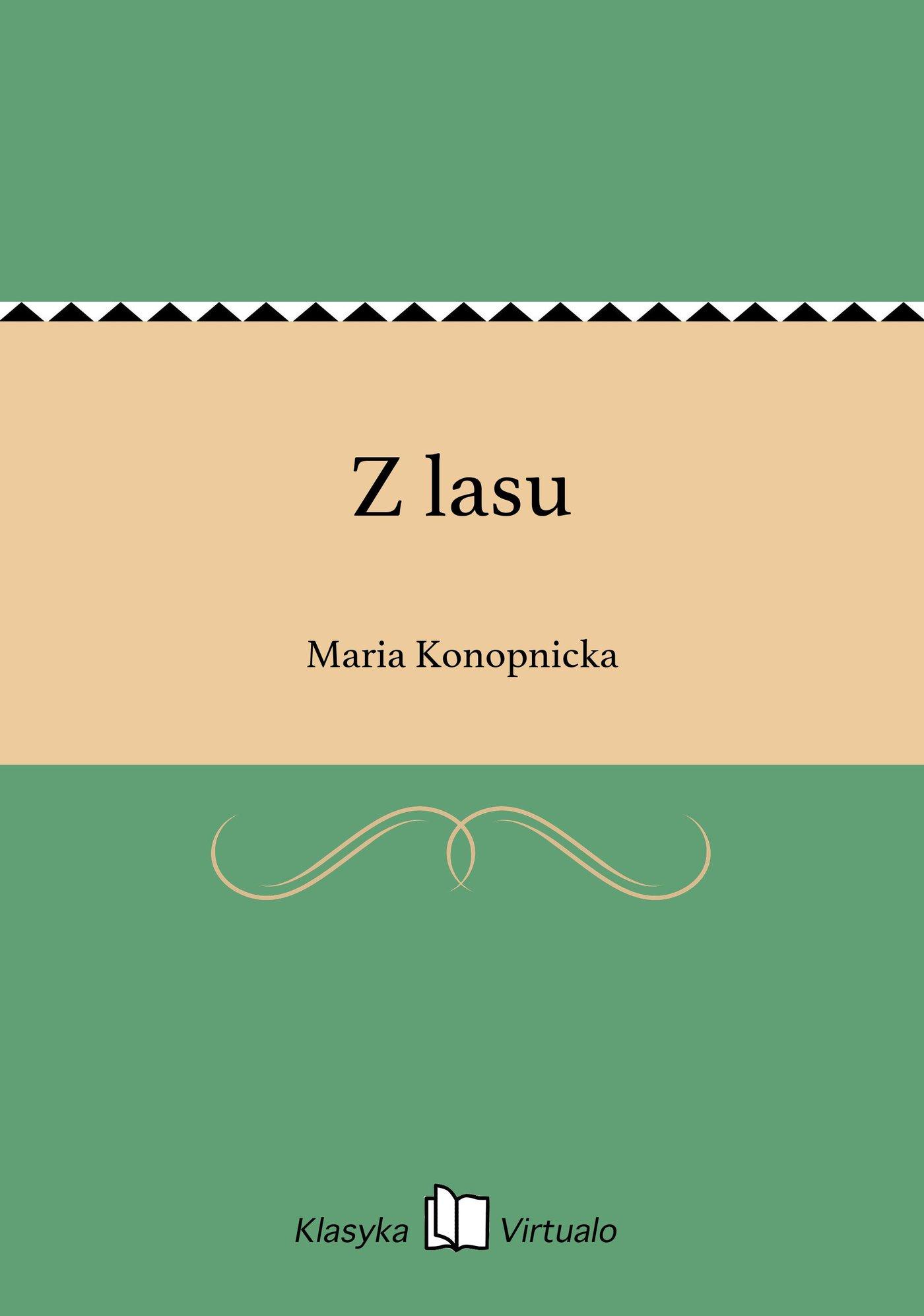 Z lasu - Ebook (Książka EPUB) do pobrania w formacie EPUB