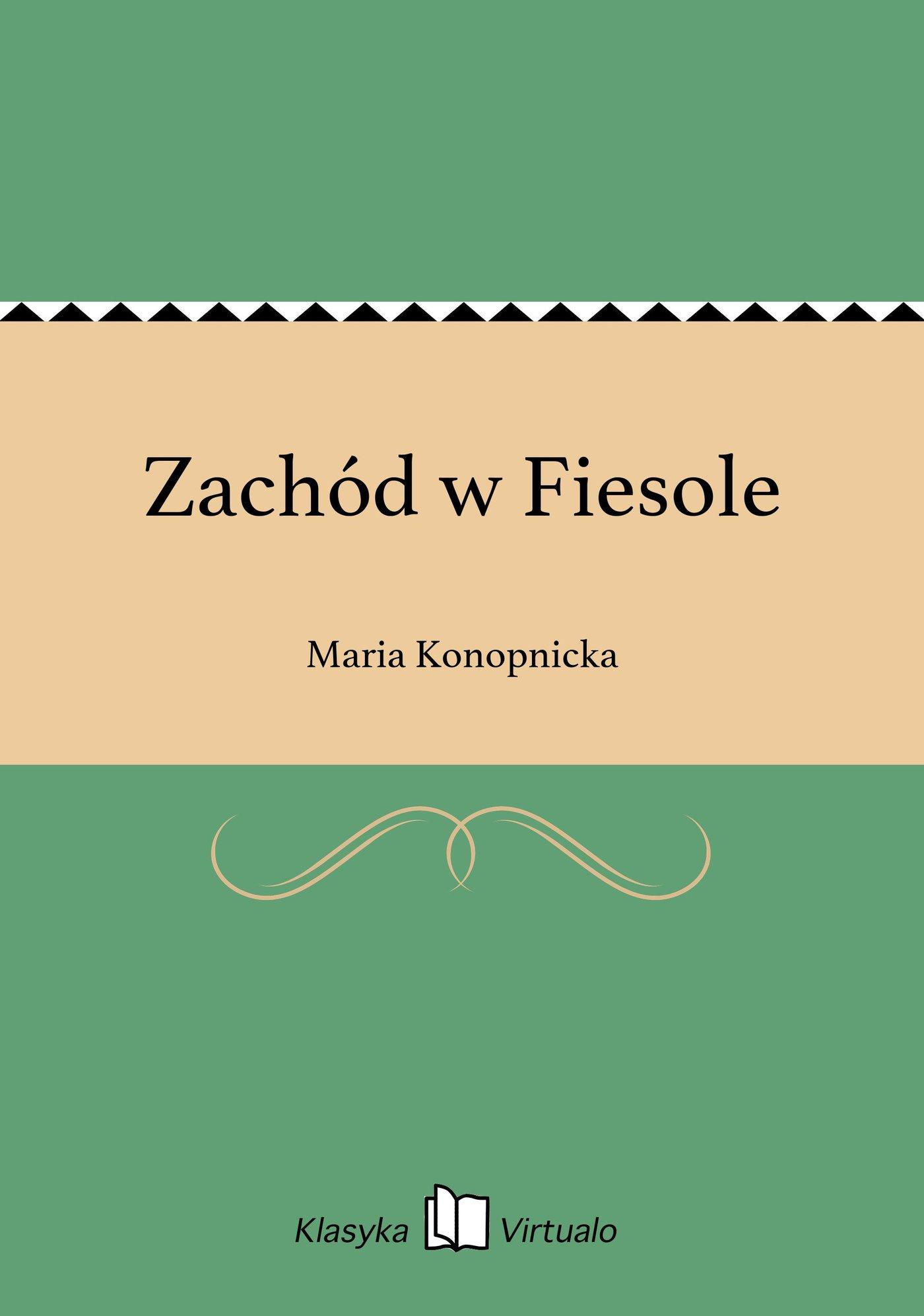 Zachód w Fiesole - Ebook (Książka EPUB) do pobrania w formacie EPUB