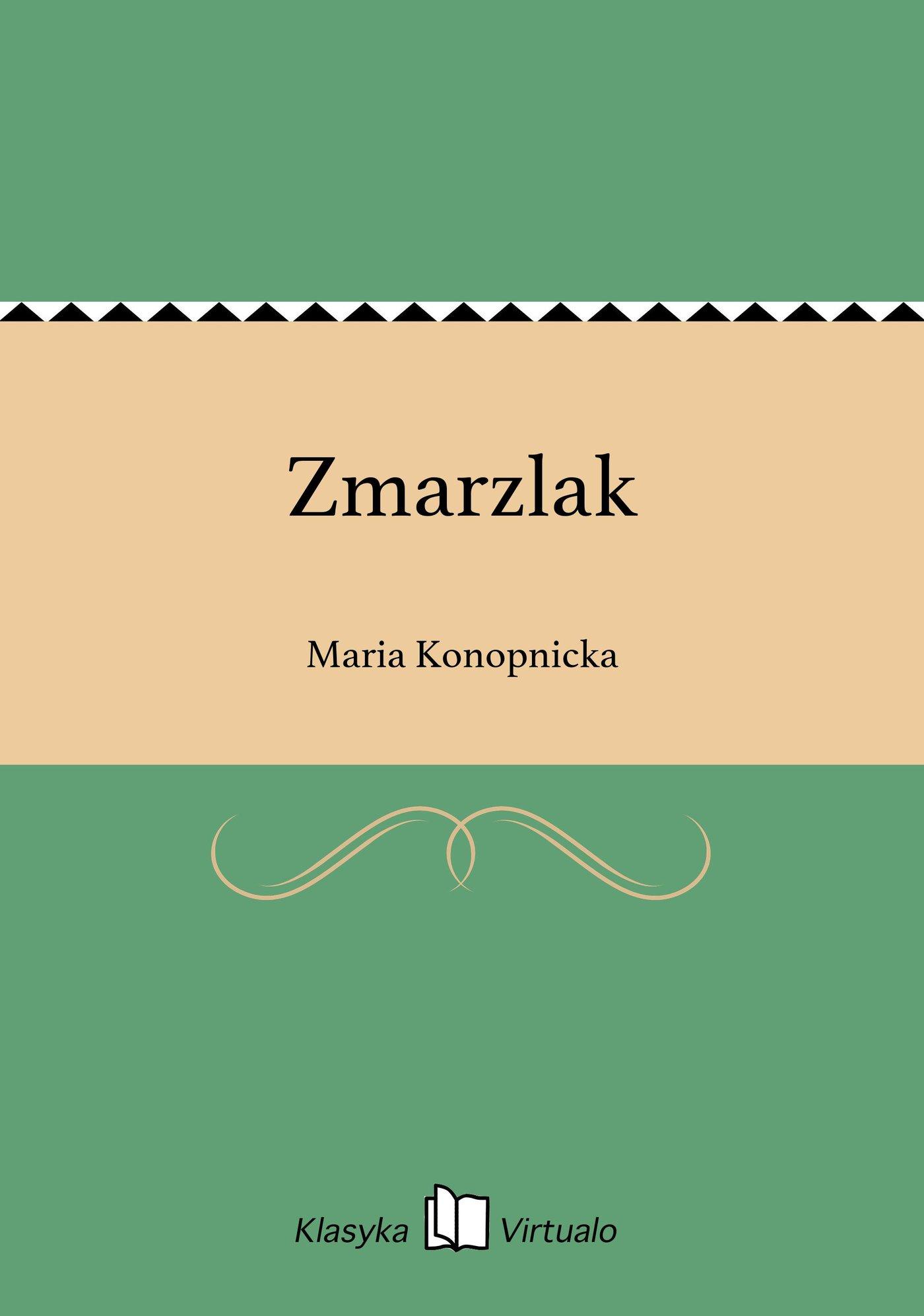 Zmarzlak - Ebook (Książka EPUB) do pobrania w formacie EPUB