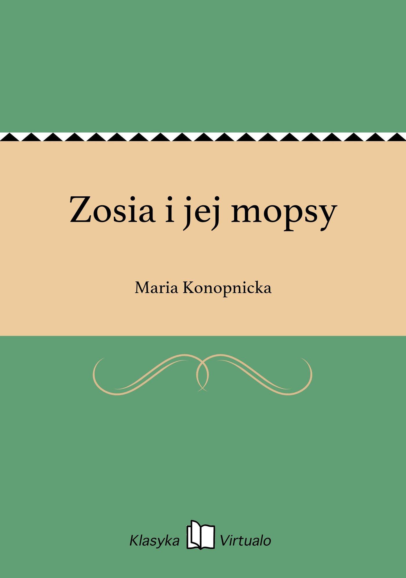 Zosia i jej mopsy - Ebook (Książka EPUB) do pobrania w formacie EPUB