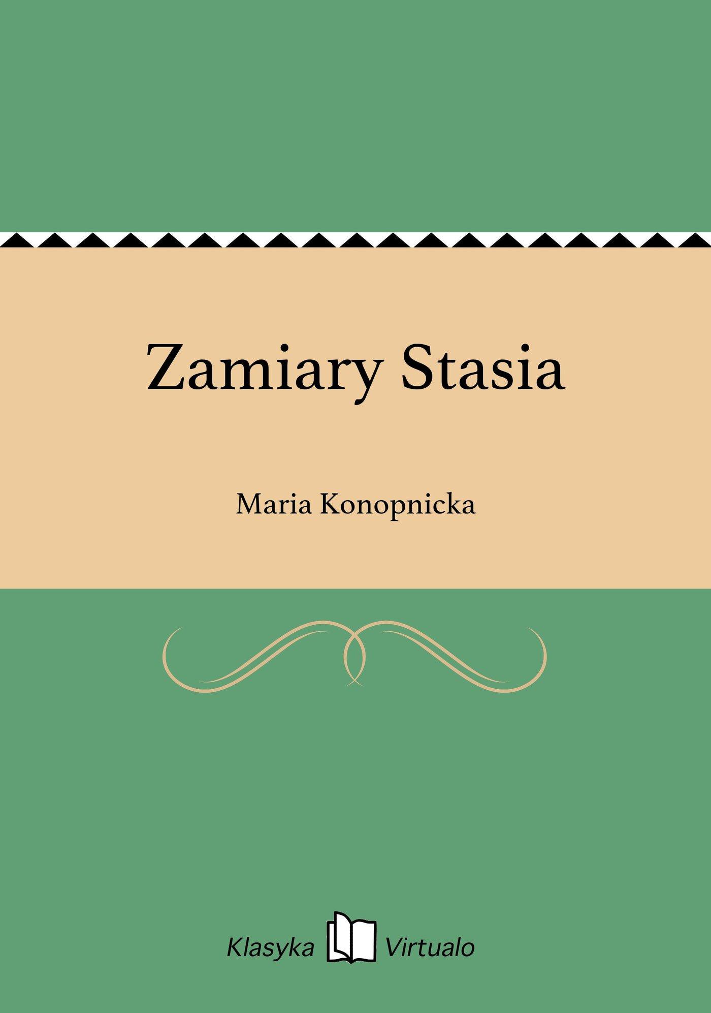 Zamiary Stasia - Ebook (Książka EPUB) do pobrania w formacie EPUB