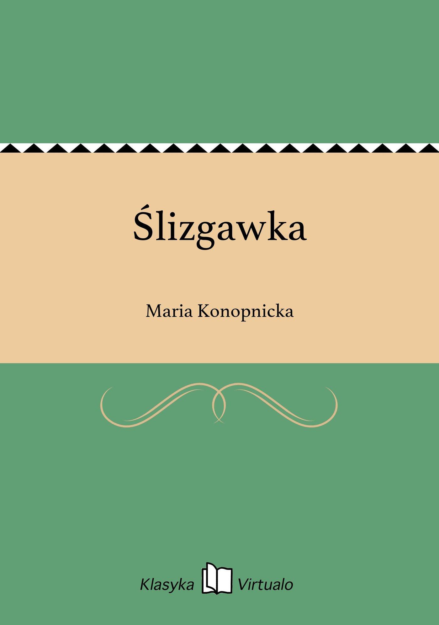 Ślizgawka - Ebook (Książka EPUB) do pobrania w formacie EPUB