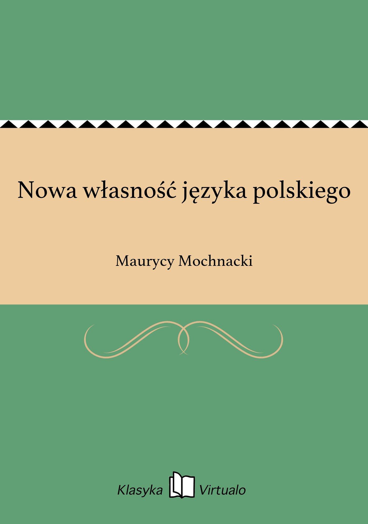 Nowa własność języka polskiego - Ebook (Książka EPUB) do pobrania w formacie EPUB
