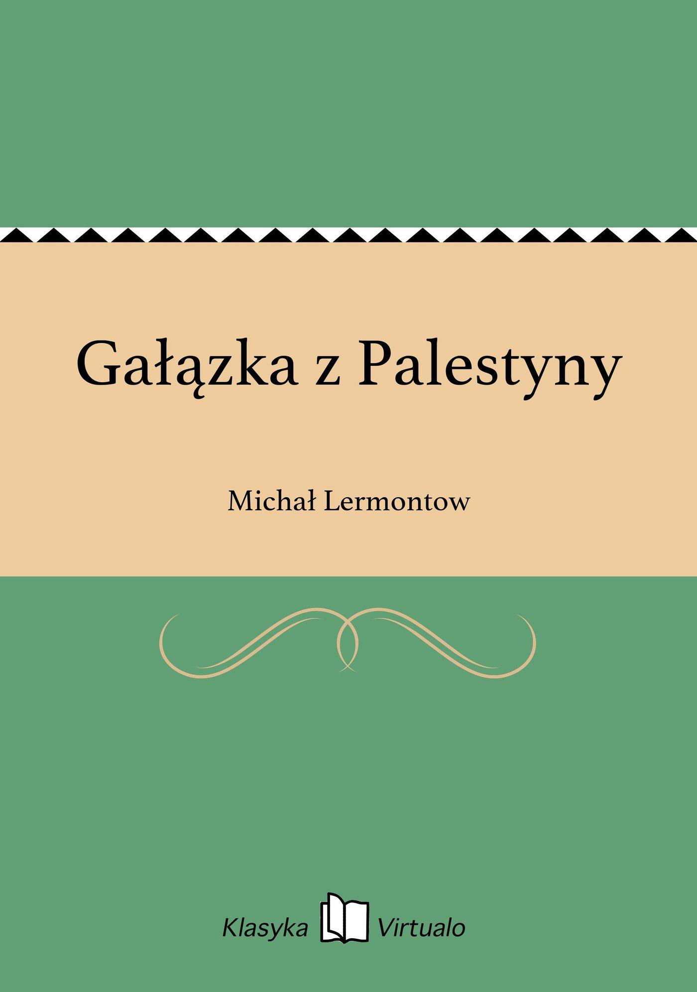 Gałązka z Palestyny - Ebook (Książka EPUB) do pobrania w formacie EPUB