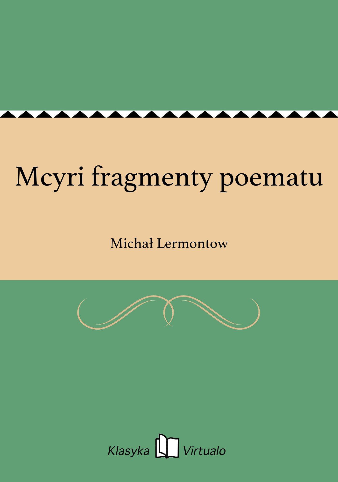 Mcyri fragmenty poematu - Ebook (Książka EPUB) do pobrania w formacie EPUB