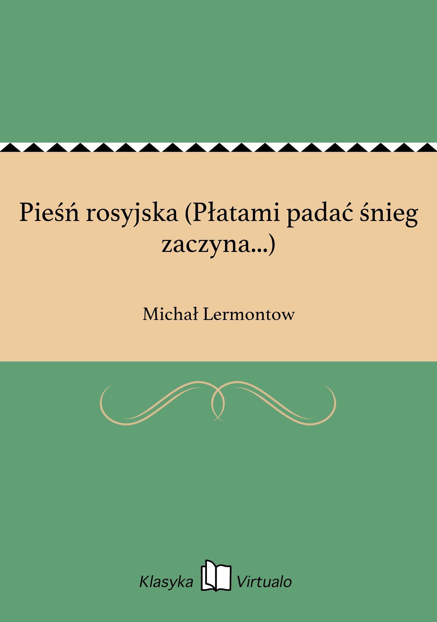 Pieśń rosyjska (Płatami padać śnieg zaczyna...) - Ebook (Książka EPUB) do pobrania w formacie EPUB