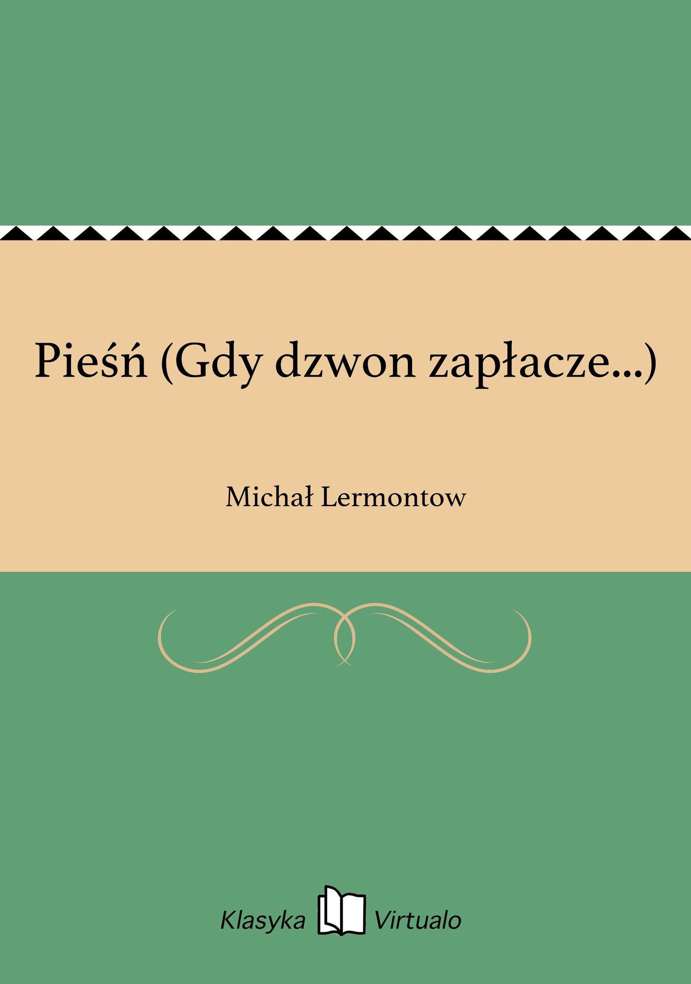 Pieśń (Gdy dzwon zapłacze...) - Ebook (Książka EPUB) do pobrania w formacie EPUB