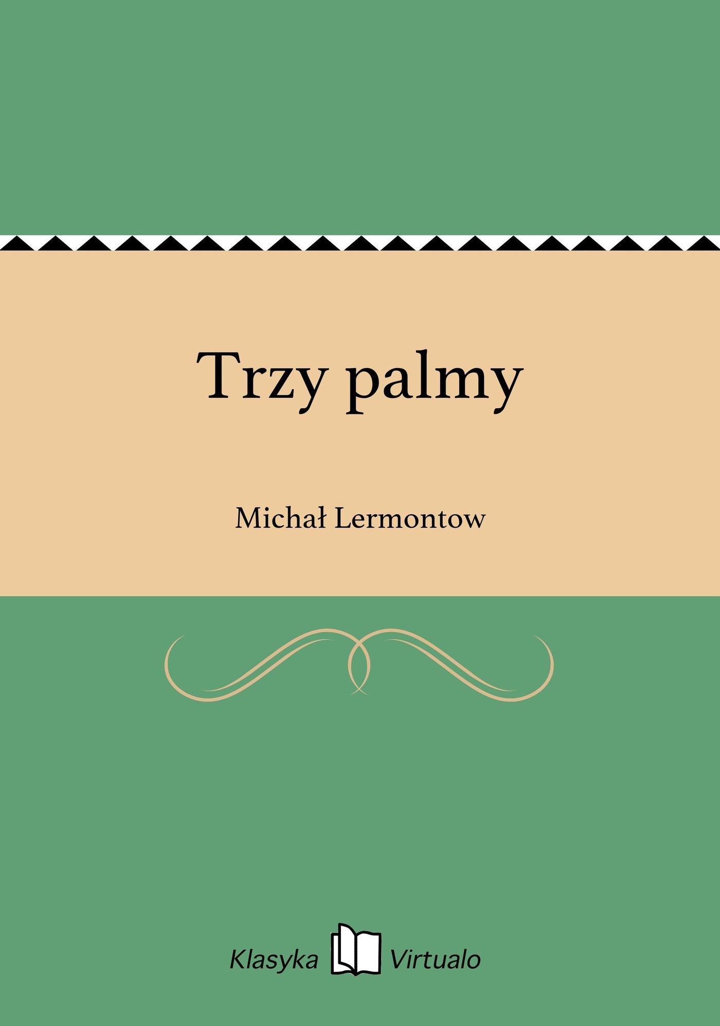 Trzy palmy - Ebook (Książka EPUB) do pobrania w formacie EPUB