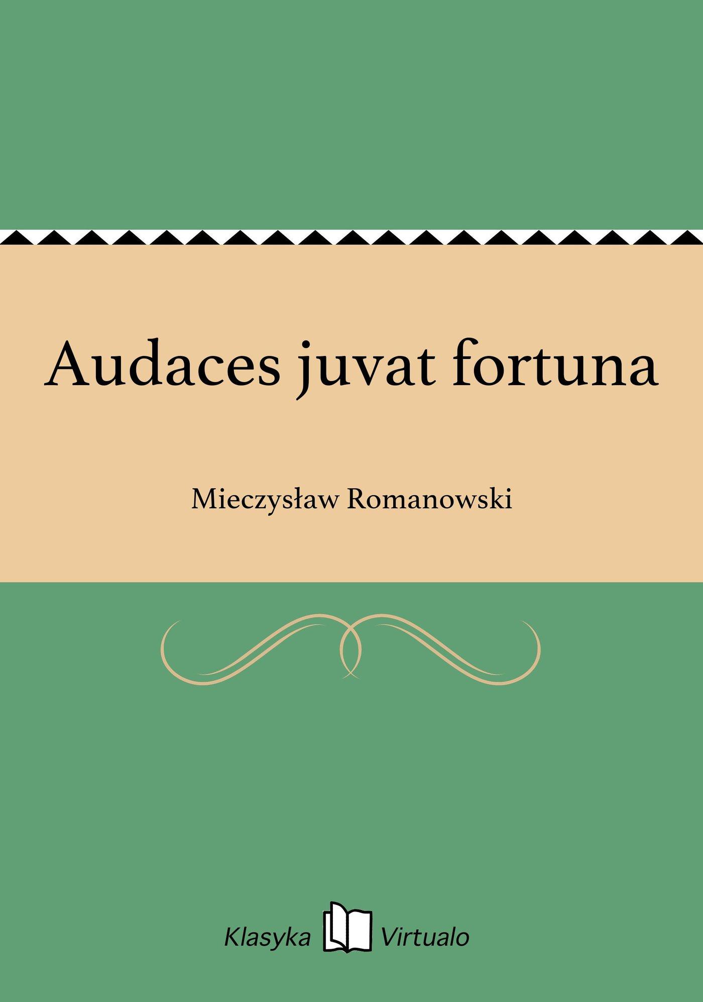 Audaces juvat fortuna - Ebook (Książka EPUB) do pobrania w formacie EPUB