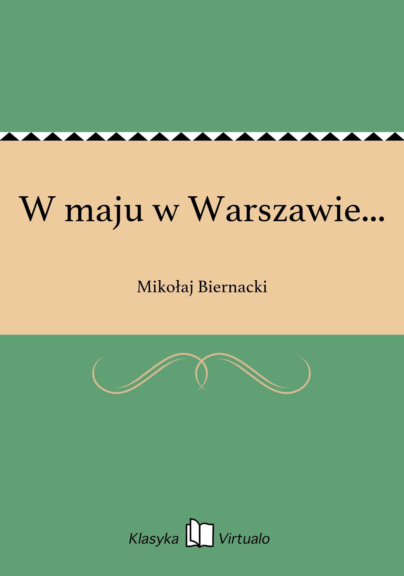 W maju w Warszawie... - Ebook (Książka EPUB) do pobrania w formacie EPUB
