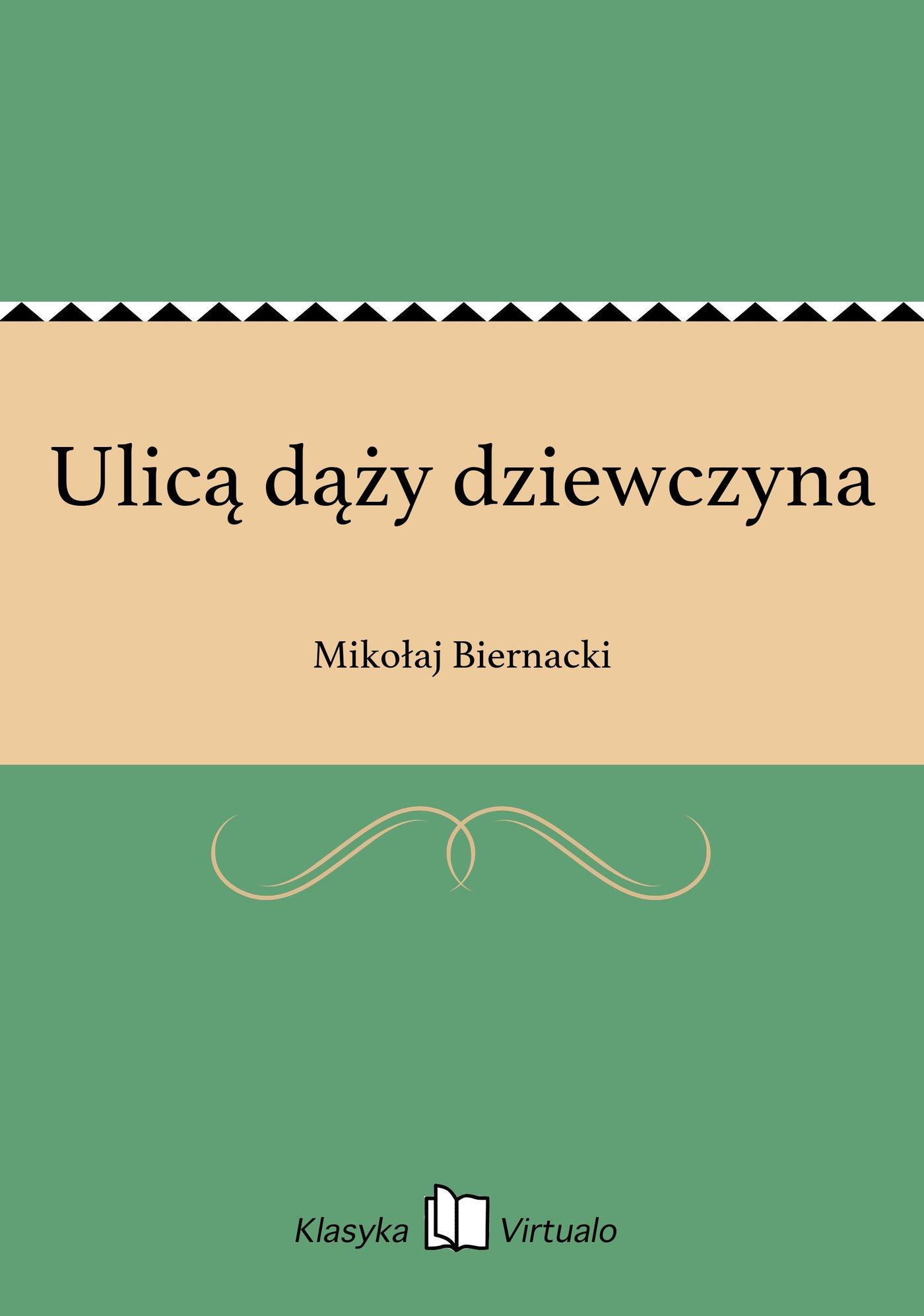 Ulicą dąży dziewczyna - Ebook (Książka EPUB) do pobrania w formacie EPUB