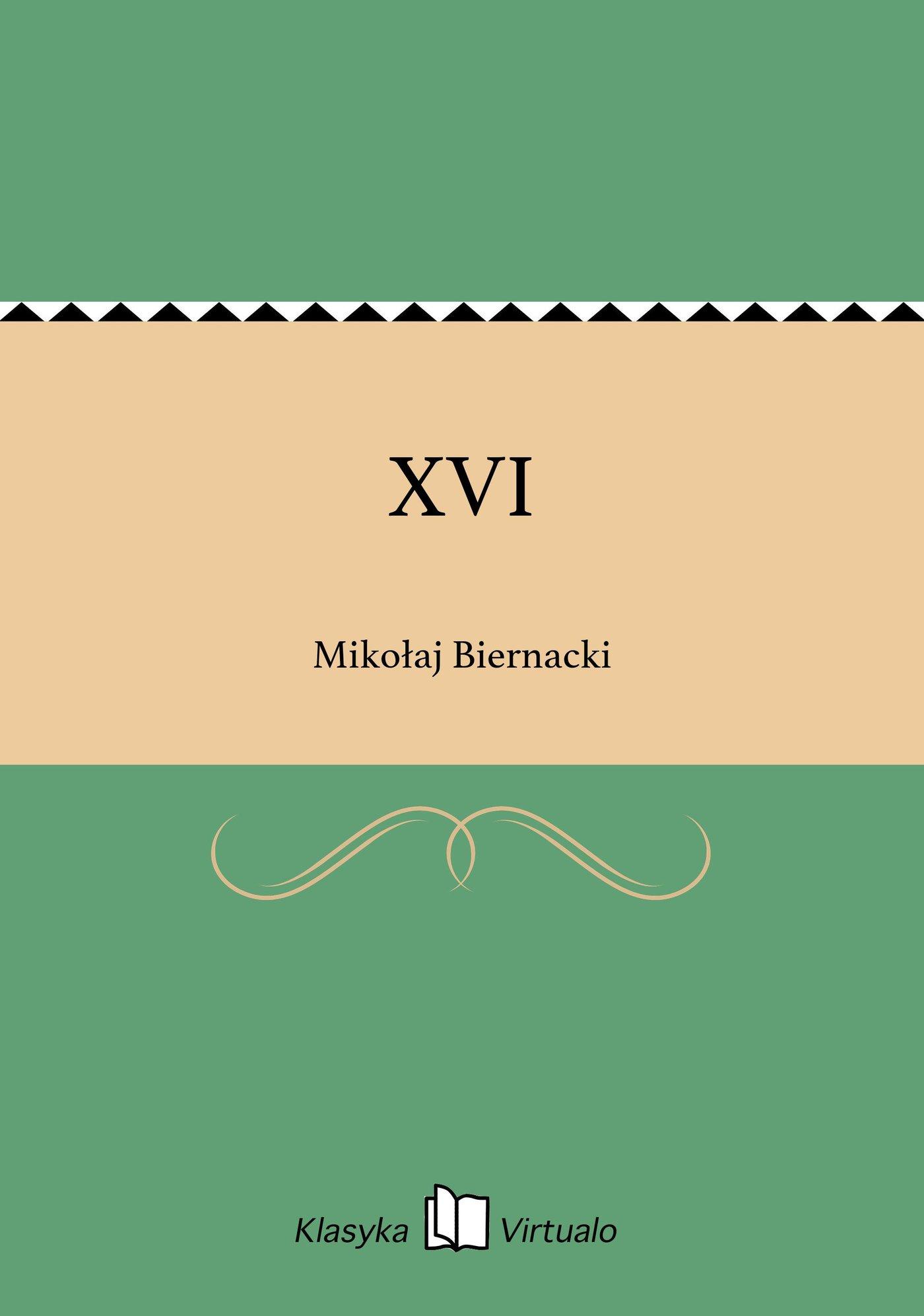 XVI - Ebook (Książka EPUB) do pobrania w formacie EPUB