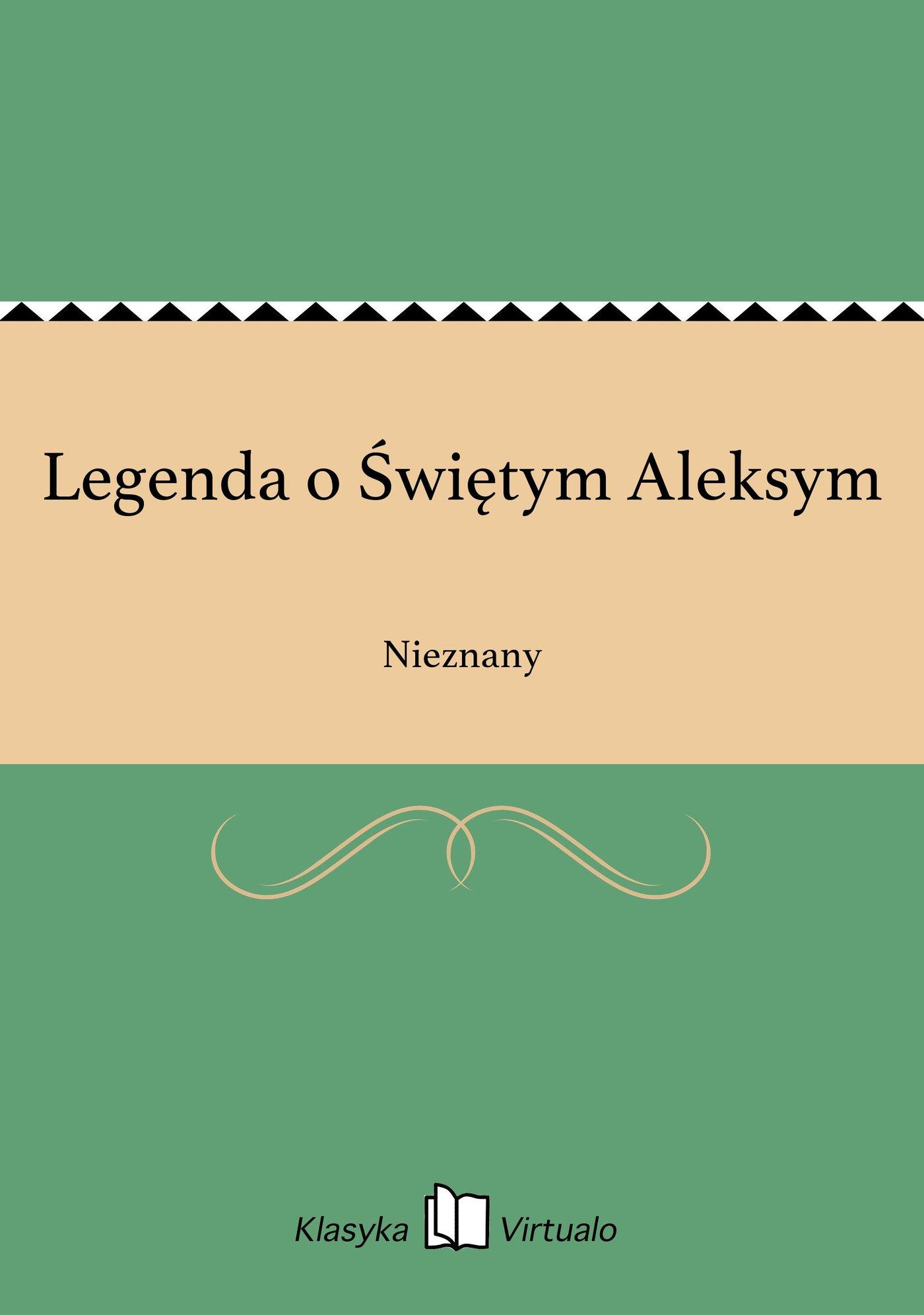 Legenda o Świętym Aleksym - Ebook (Książka EPUB) do pobrania w formacie EPUB