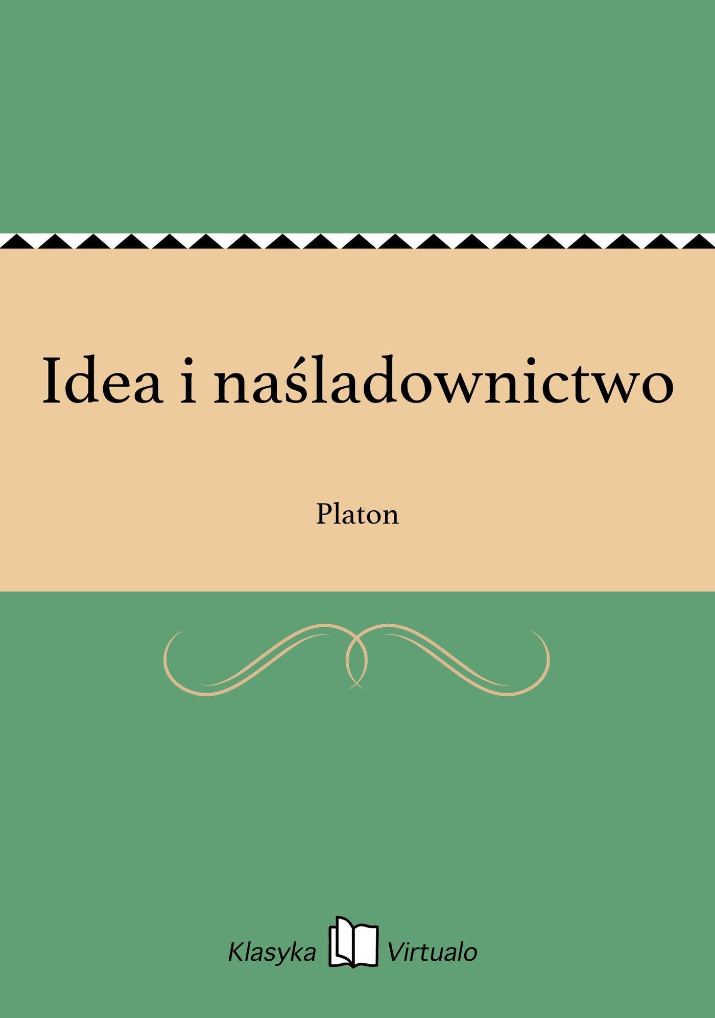 Idea i naśladownictwo - Ebook (Książka EPUB) do pobrania w formacie EPUB