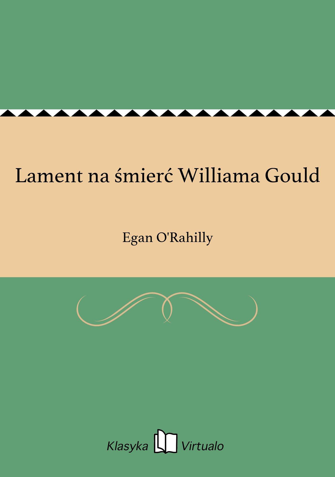Lament na śmierć Williama Gould - Ebook (Książka EPUB) do pobrania w formacie EPUB