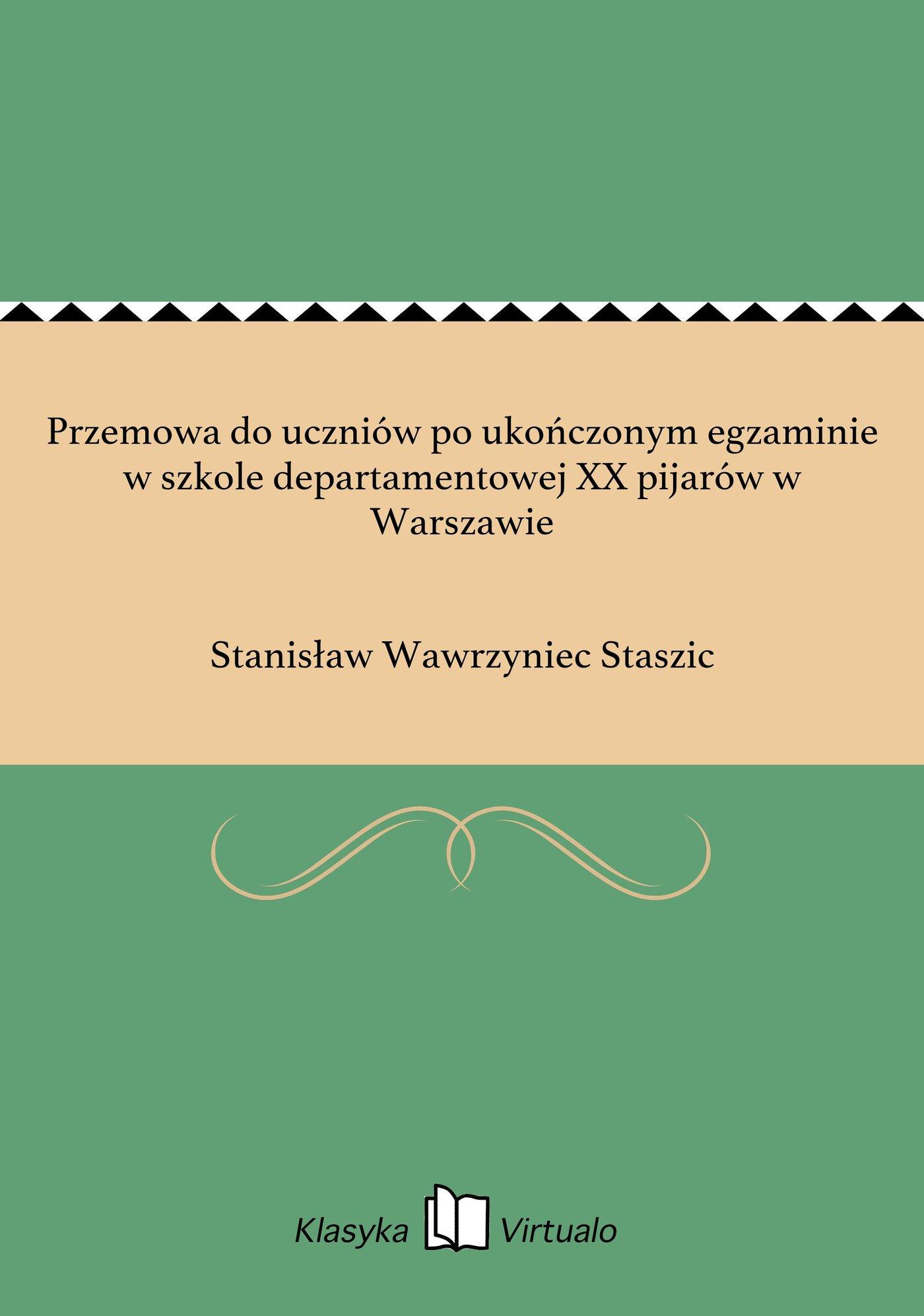 Przemowa do uczniów po ukończonym egzaminie w szkole departamentowej XX pijarów w Warszawie - Ebook (Książka EPUB) do pobrania w formacie EPUB