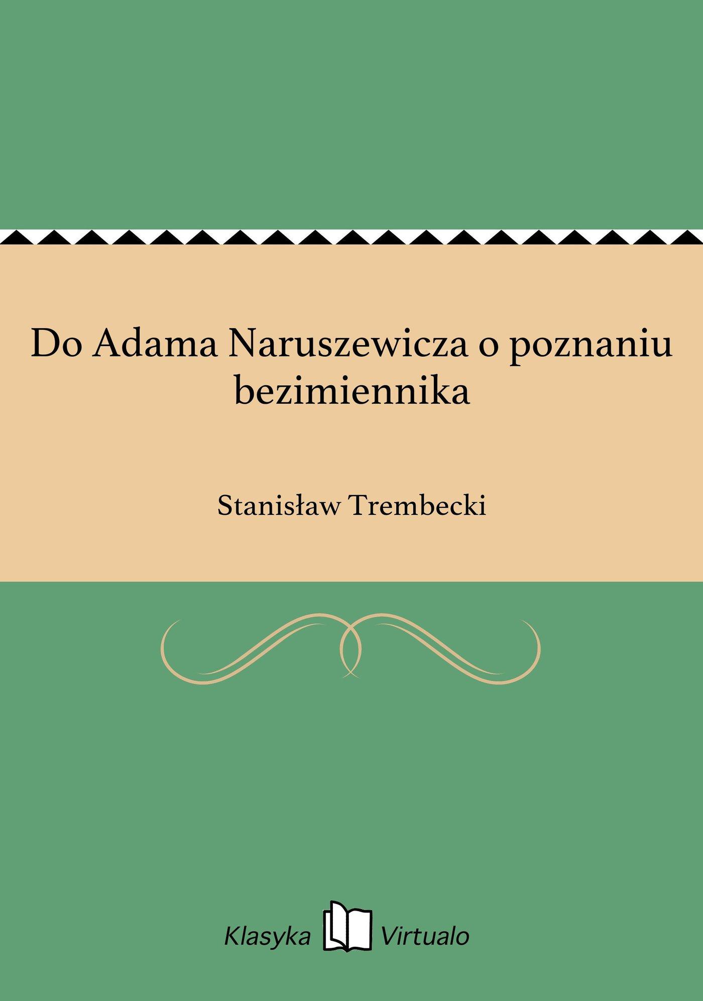 Do Adama Naruszewicza o poznaniu bezimiennika - Ebook (Książka EPUB) do pobrania w formacie EPUB