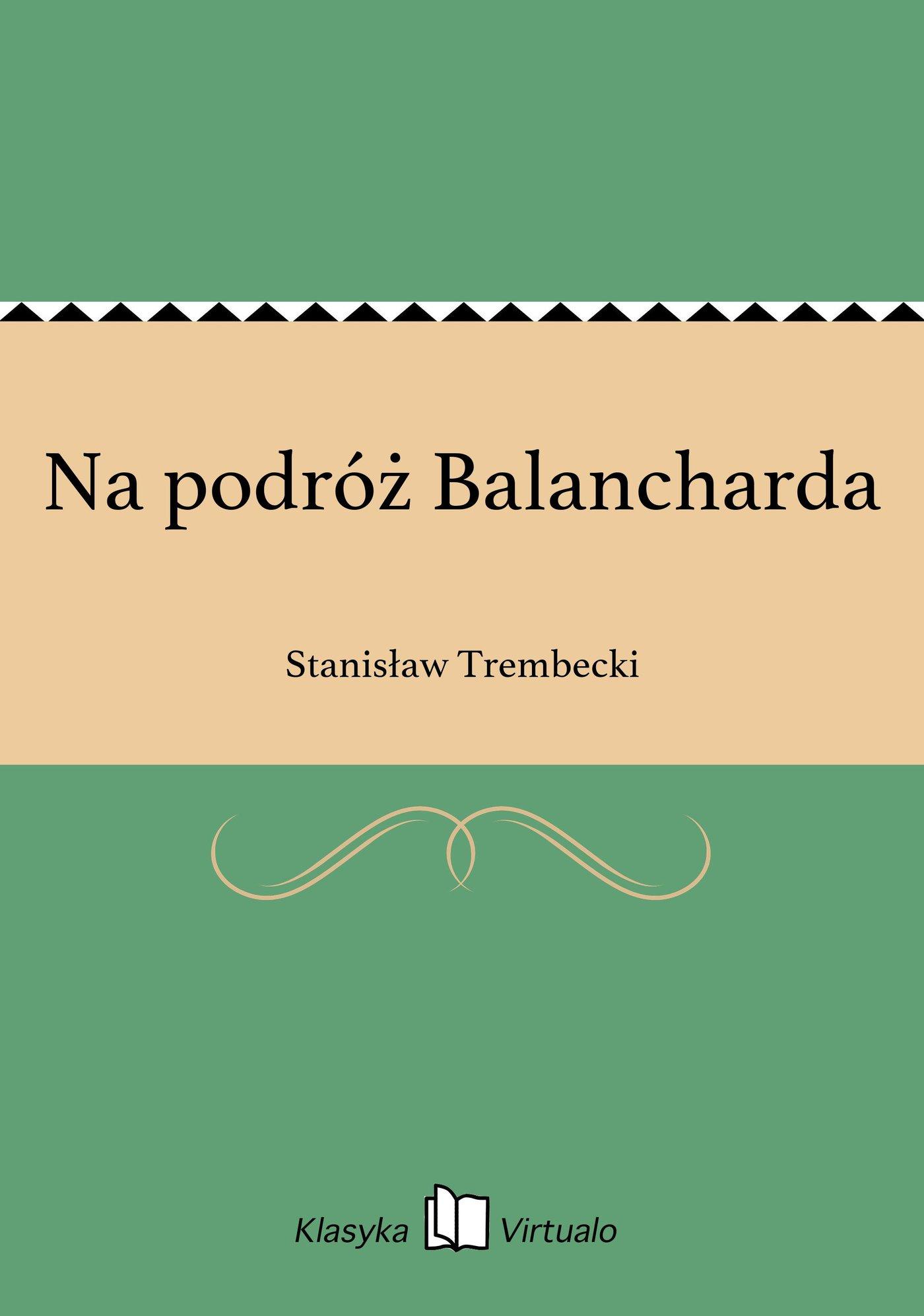 Na podróż Balancharda - Ebook (Książka EPUB) do pobrania w formacie EPUB
