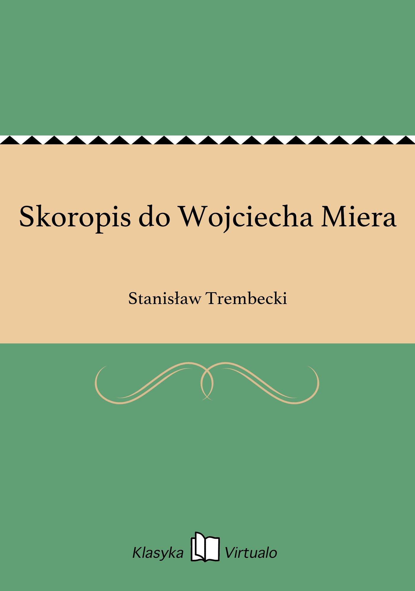 Skoropis do Wojciecha Miera - Ebook (Książka EPUB) do pobrania w formacie EPUB