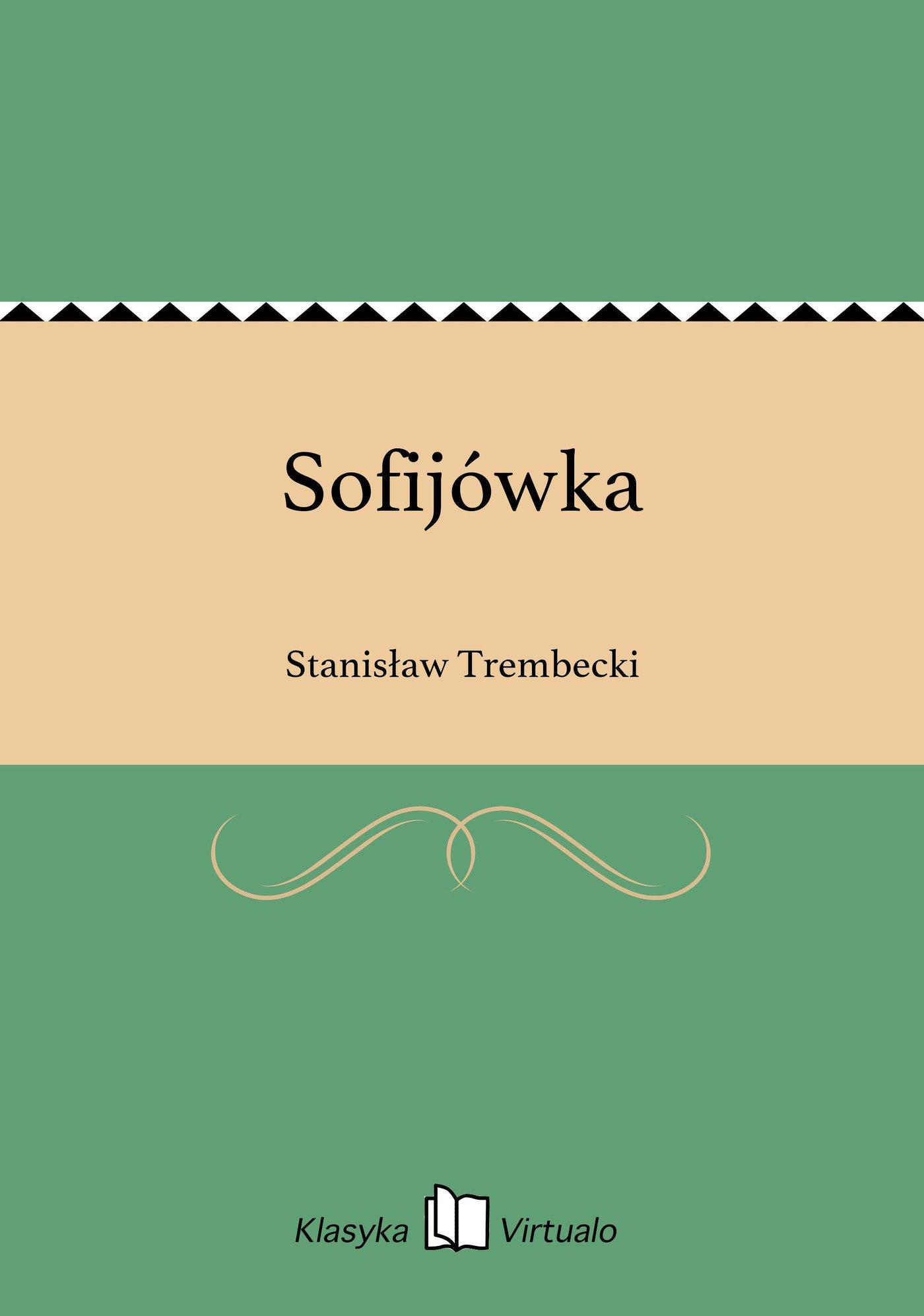 Sofijówka - Ebook (Książka EPUB) do pobrania w formacie EPUB