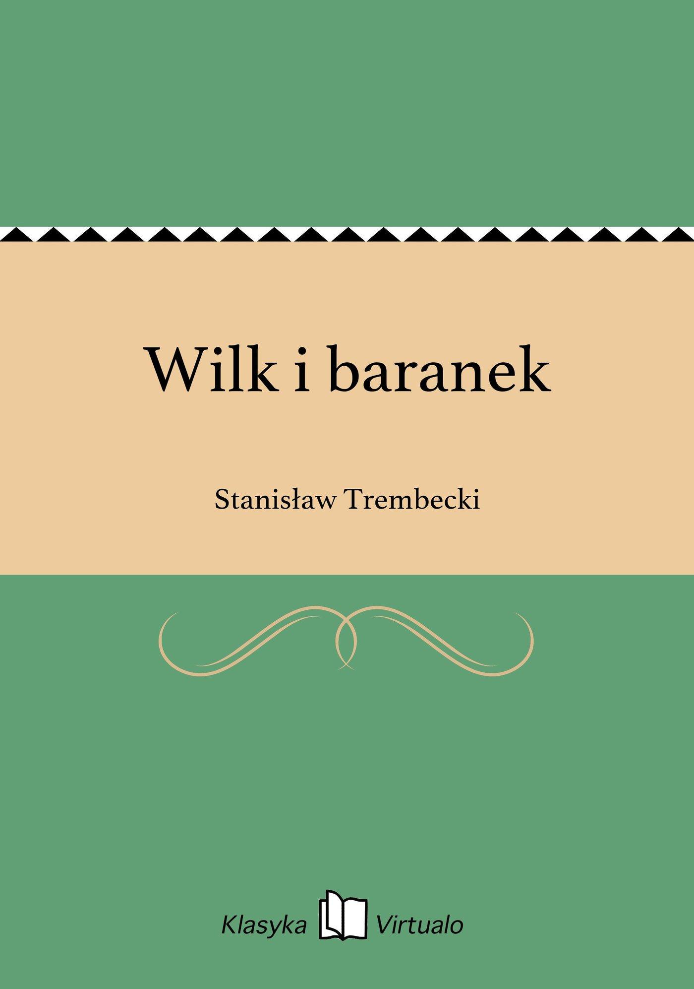 Wilk i baranek - Ebook (Książka EPUB) do pobrania w formacie EPUB