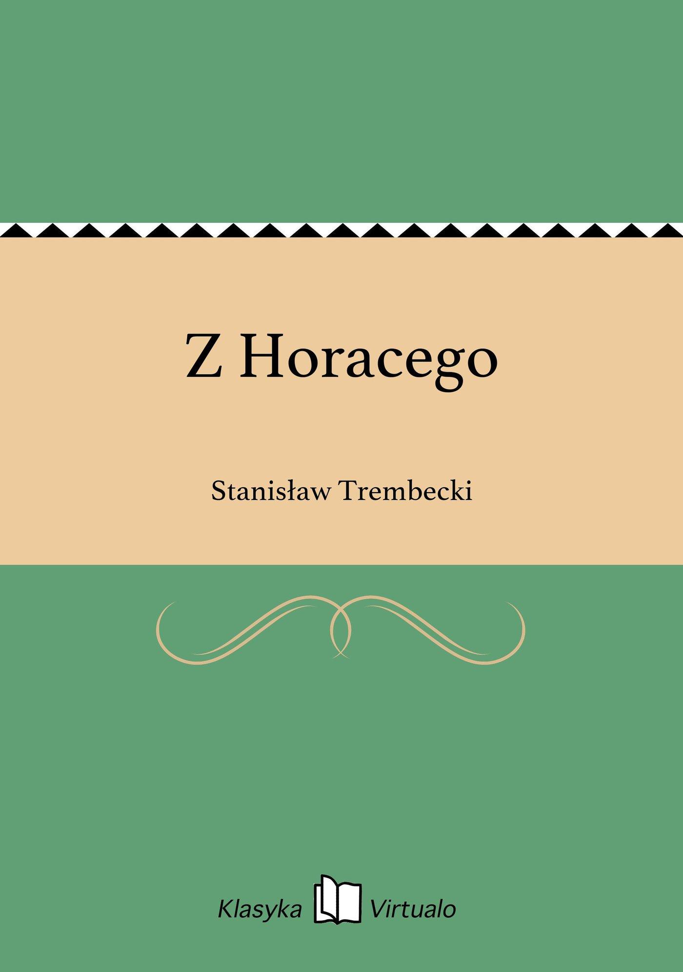 Z Horacego - Ebook (Książka EPUB) do pobrania w formacie EPUB