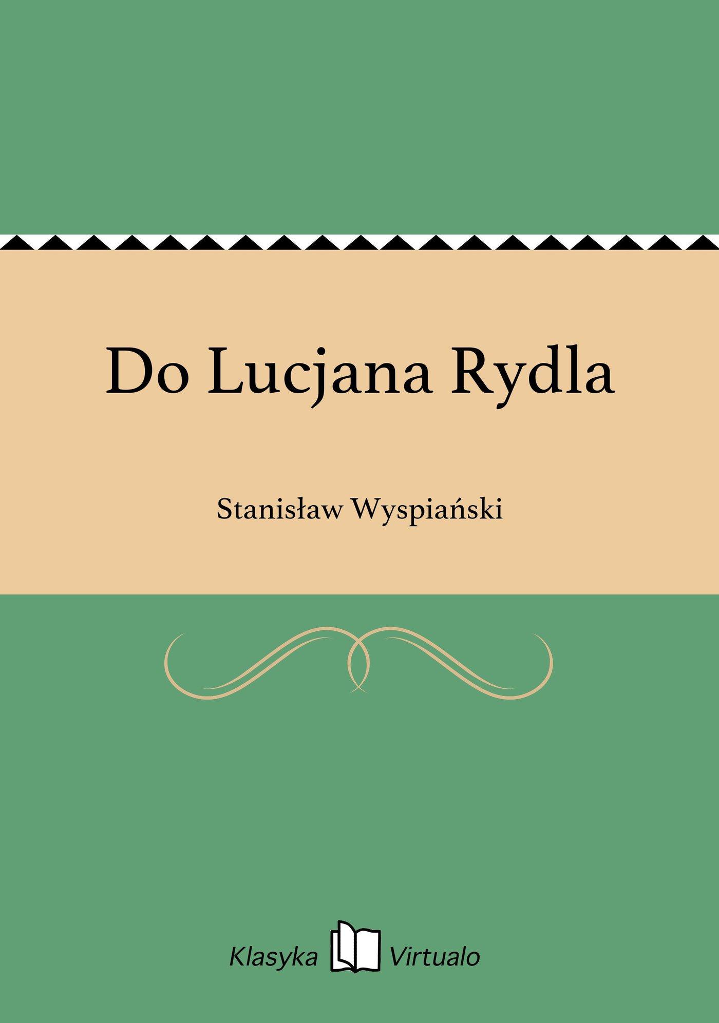 Do Lucjana Rydla - Ebook (Książka EPUB) do pobrania w formacie EPUB