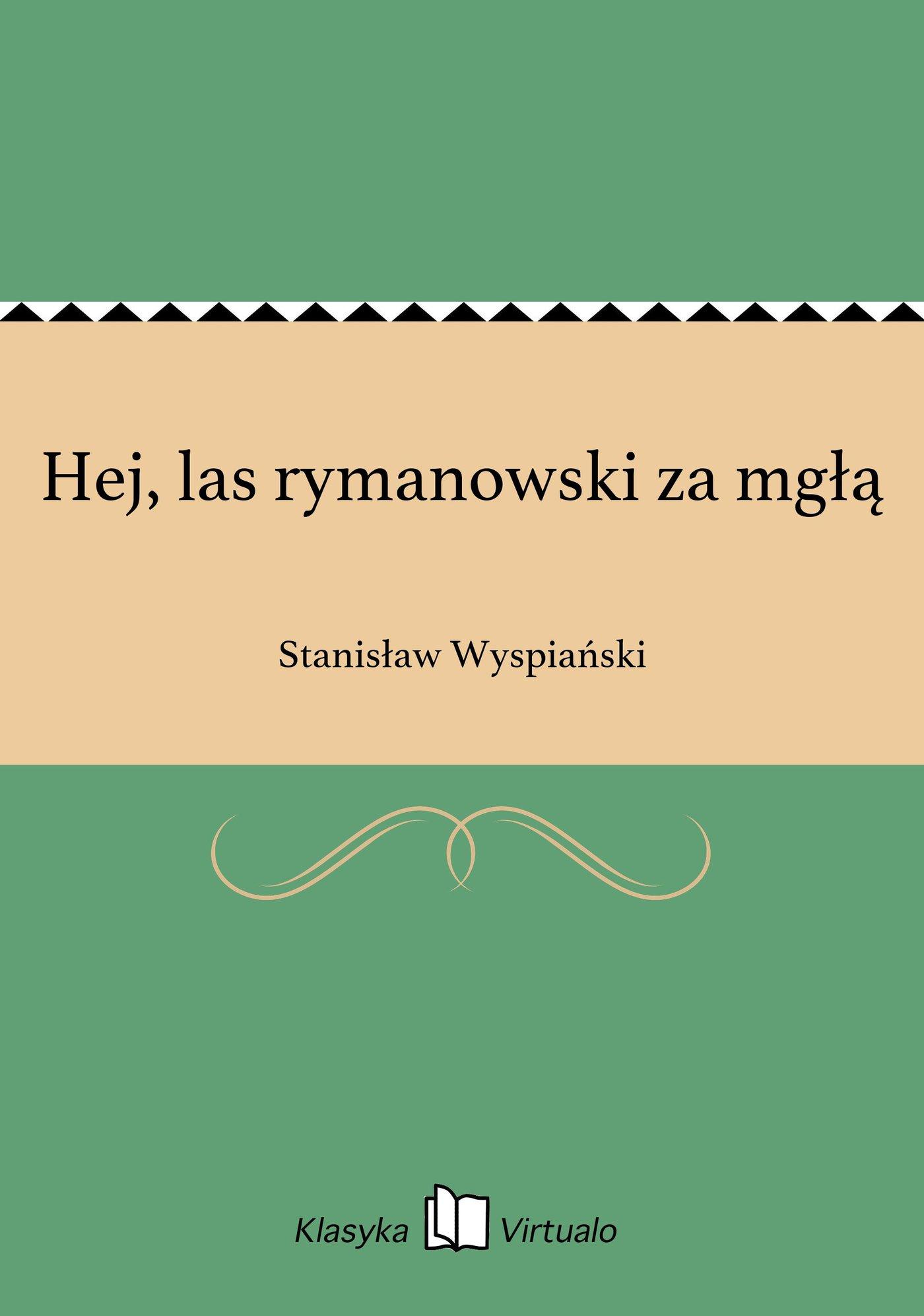 Hej, las rymanowski za mgłą - Ebook (Książka EPUB) do pobrania w formacie EPUB