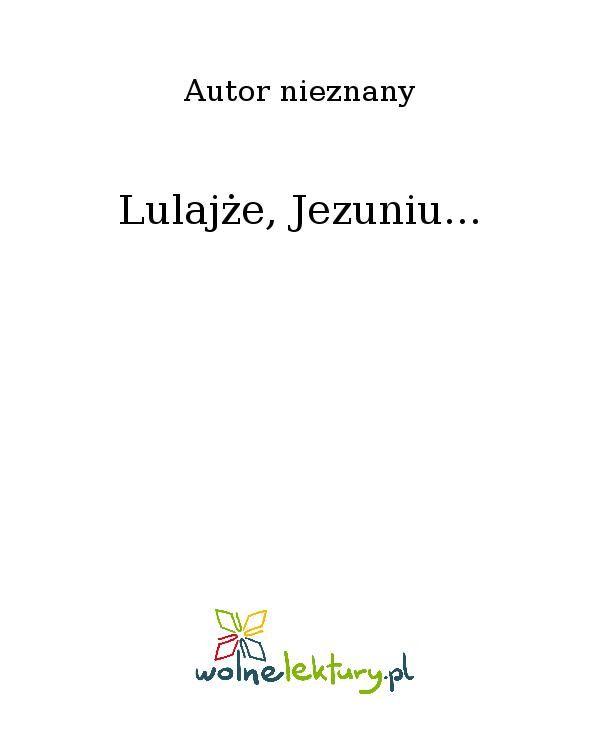 Lulajże, Jezuniu... - Ebook (Książka EPUB) do pobrania w formacie EPUB