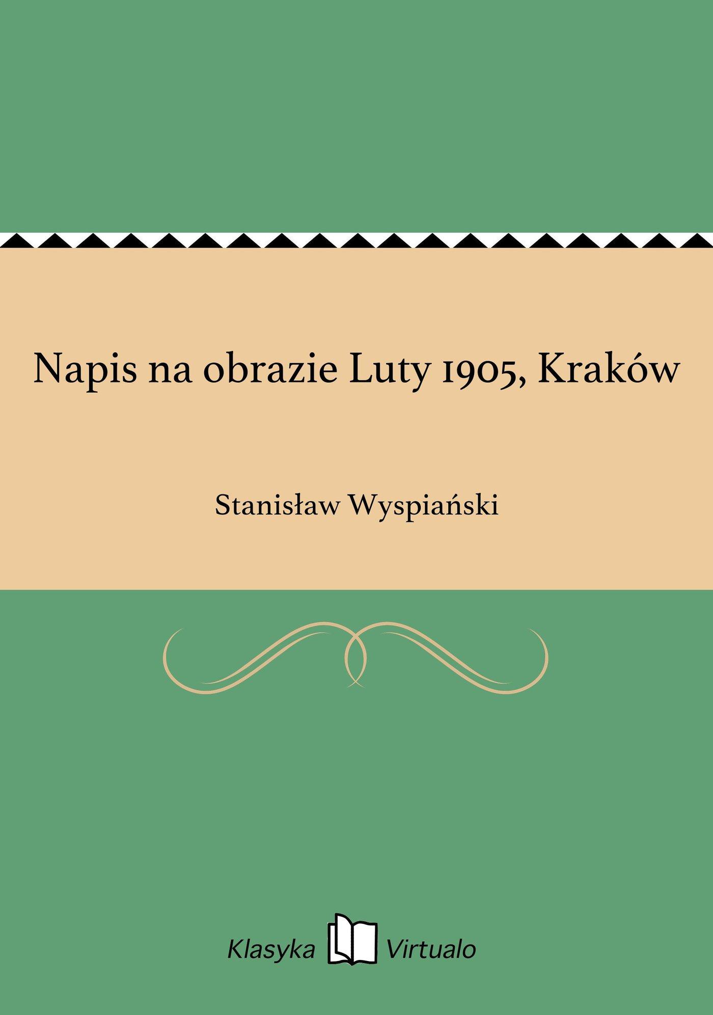 Napis na obrazie Luty 1905, Kraków - Ebook (Książka EPUB) do pobrania w formacie EPUB