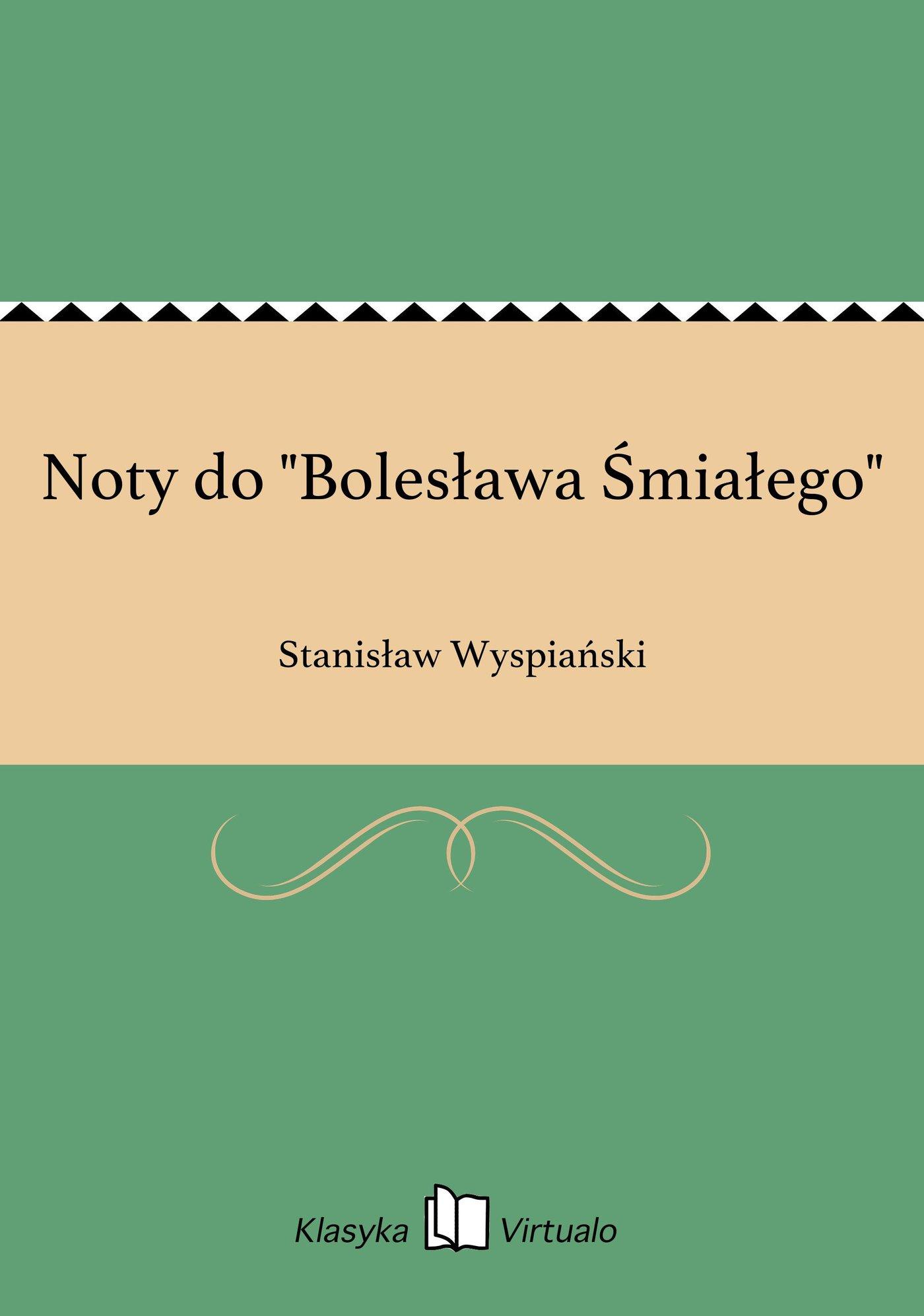 """Noty do """"Bolesława Śmiałego"""" - Ebook (Książka EPUB) do pobrania w formacie EPUB"""