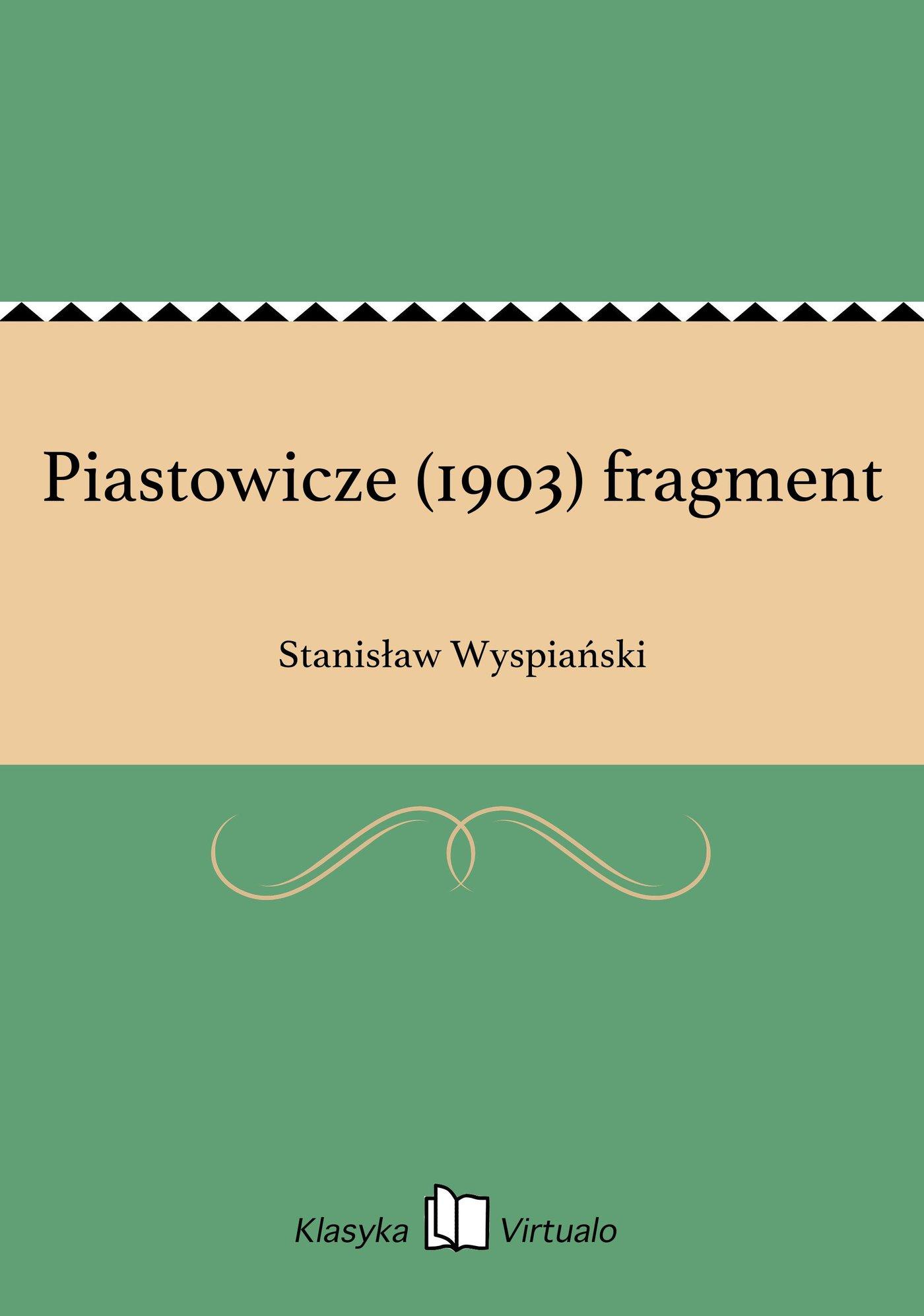 Piastowicze (1903) fragment - Ebook (Książka EPUB) do pobrania w formacie EPUB
