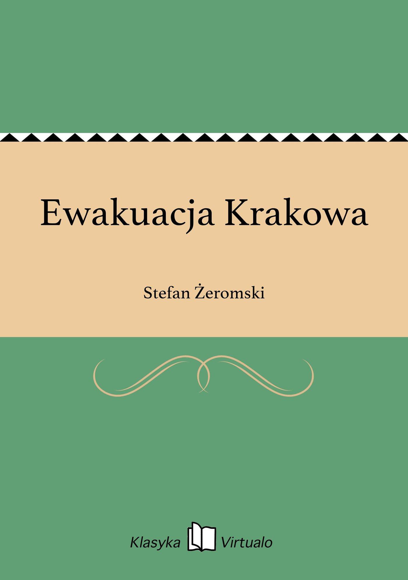 Ewakuacja Krakowa - Ebook (Książka EPUB) do pobrania w formacie EPUB