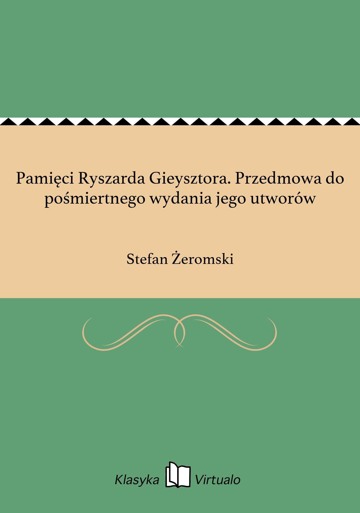 Pamięci Ryszarda Gieysztora. Przedmowa do pośmiertnego wydania jego utworów - Ebook (Książka EPUB) do pobrania w formacie EPUB