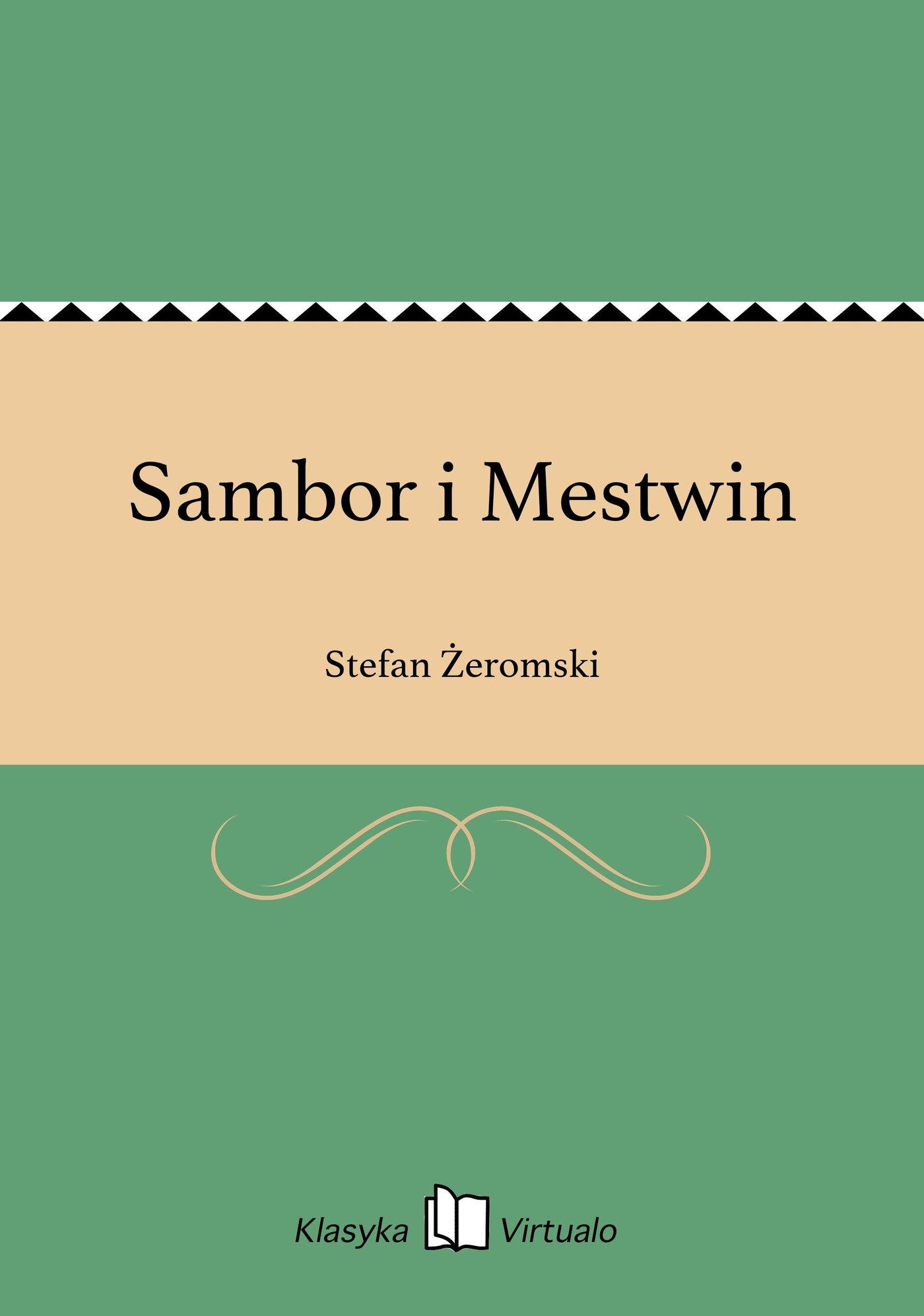Sambor i Mestwin - Ebook (Książka EPUB) do pobrania w formacie EPUB