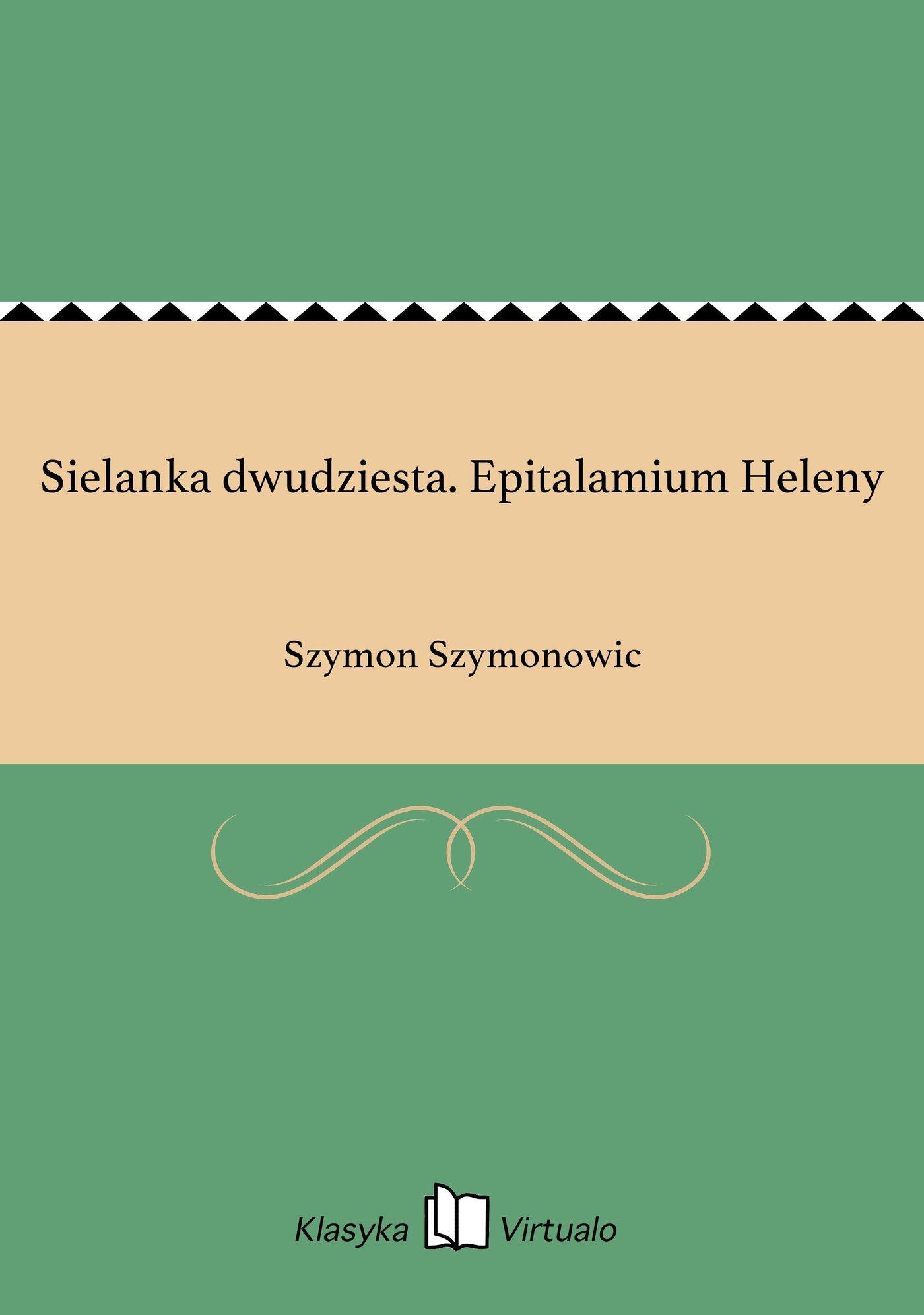 Sielanka dwudziesta. Epitalamium Heleny - Ebook (Książka EPUB) do pobrania w formacie EPUB