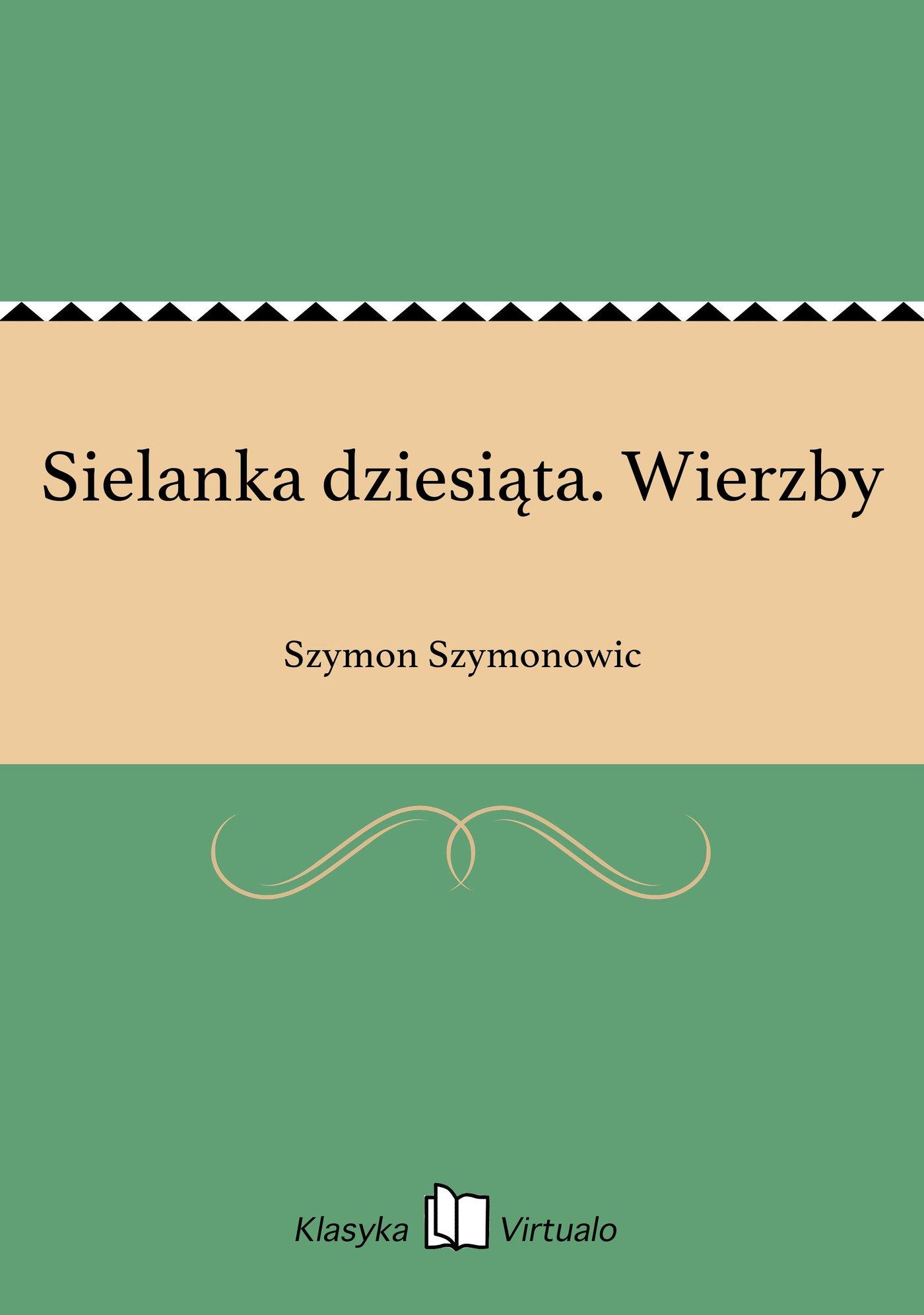 Sielanka dziesiąta. Wierzby - Ebook (Książka EPUB) do pobrania w formacie EPUB