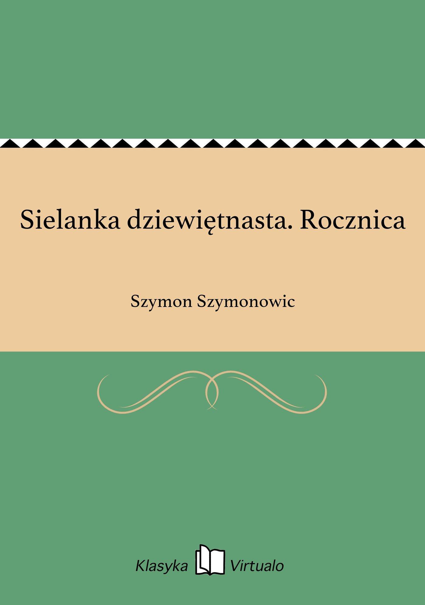 Sielanka dziewiętnasta. Rocznica - Ebook (Książka EPUB) do pobrania w formacie EPUB