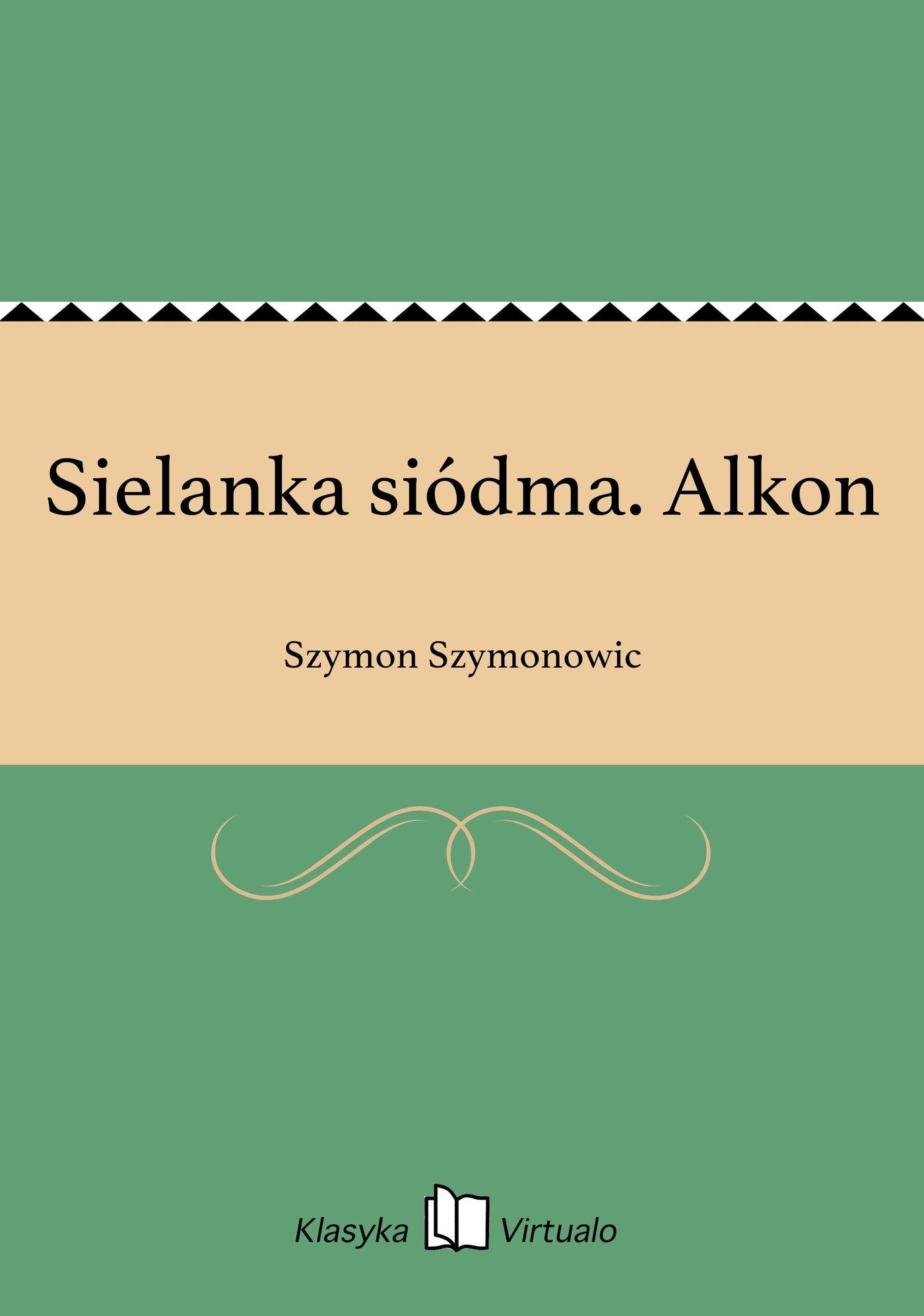 Sielanka siódma. Alkon - Ebook (Książka EPUB) do pobrania w formacie EPUB