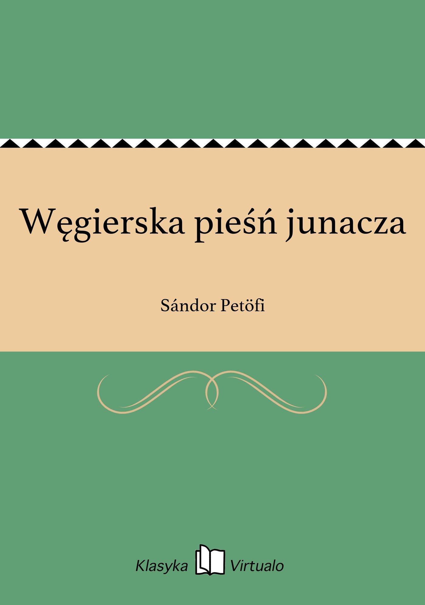 Węgierska pieśń junacza - Ebook (Książka EPUB) do pobrania w formacie EPUB