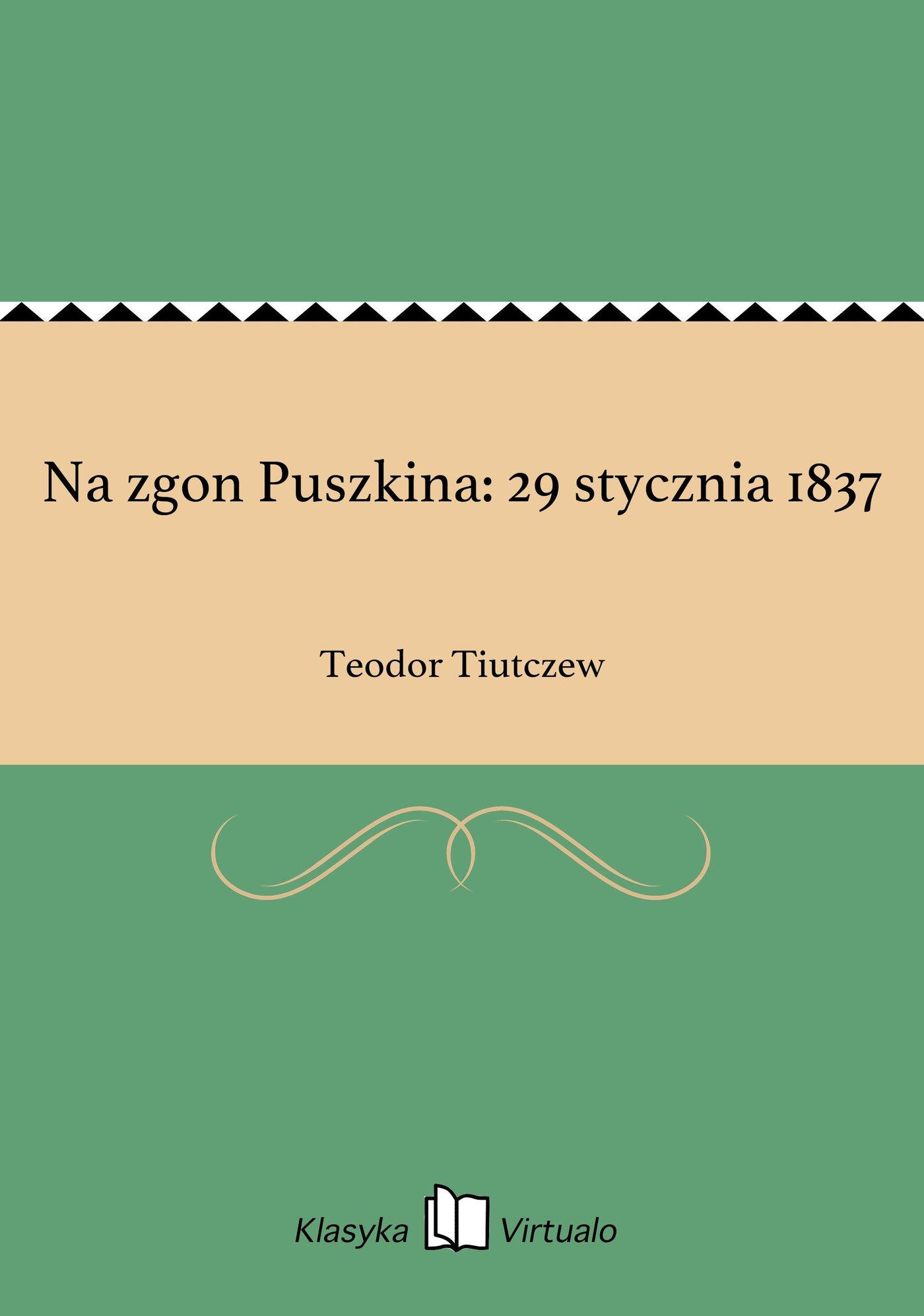 Na zgon Puszkina: 29 stycznia 1837 - Ebook (Książka EPUB) do pobrania w formacie EPUB