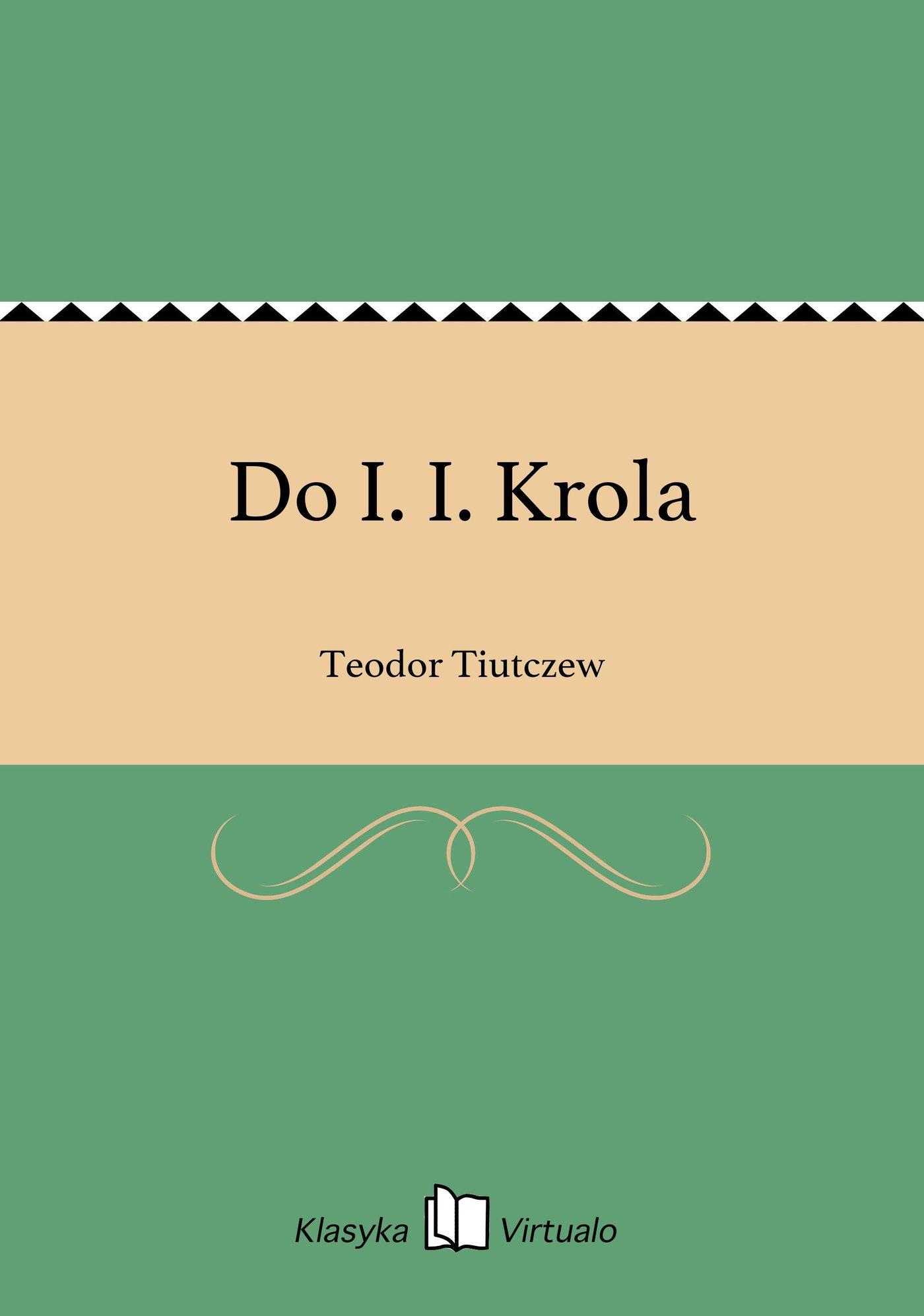 Do I. I. Krola - Ebook (Książka EPUB) do pobrania w formacie EPUB