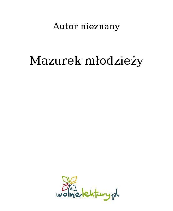 Mazurek młodzieży - Ebook (Książka EPUB) do pobrania w formacie EPUB