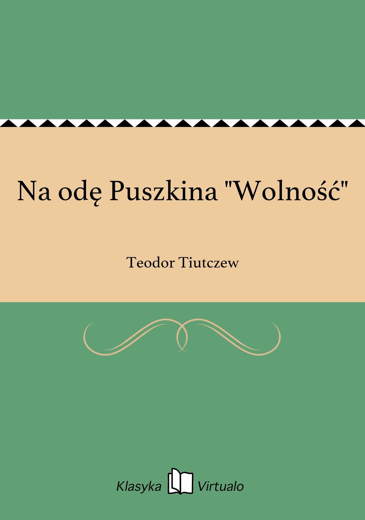"""Na odę Puszkina """"Wolność"""" - Ebook (Książka EPUB) do pobrania w formacie EPUB"""