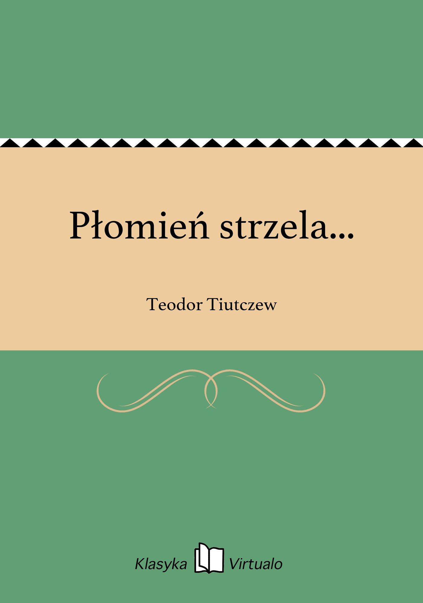 Płomień strzela... - Ebook (Książka EPUB) do pobrania w formacie EPUB