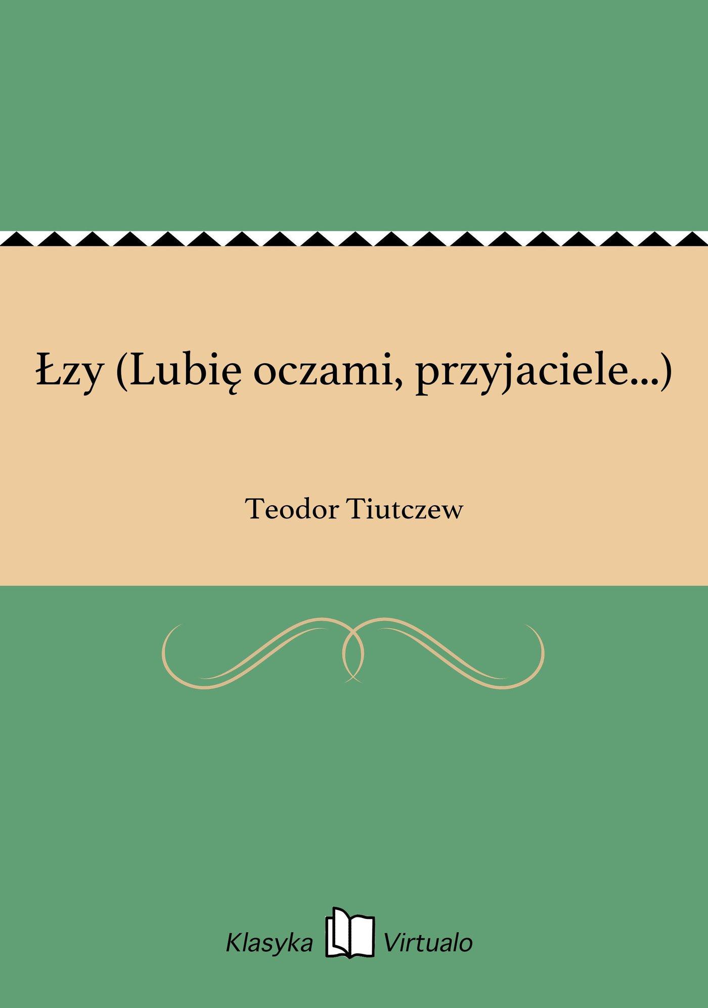 Łzy (Lubię oczami, przyjaciele...) - Ebook (Książka EPUB) do pobrania w formacie EPUB