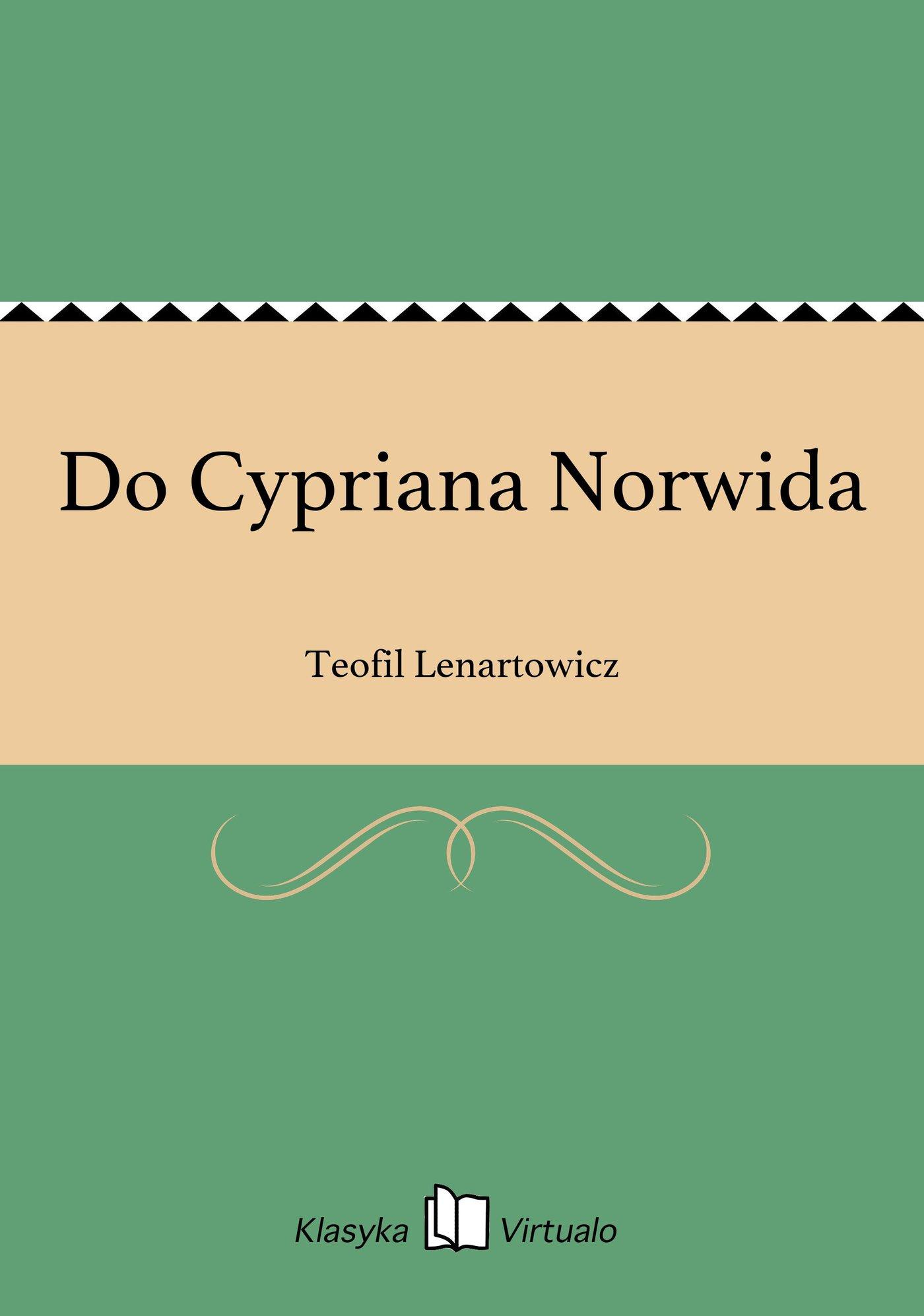 Do Cypriana Norwida - Ebook (Książka EPUB) do pobrania w formacie EPUB