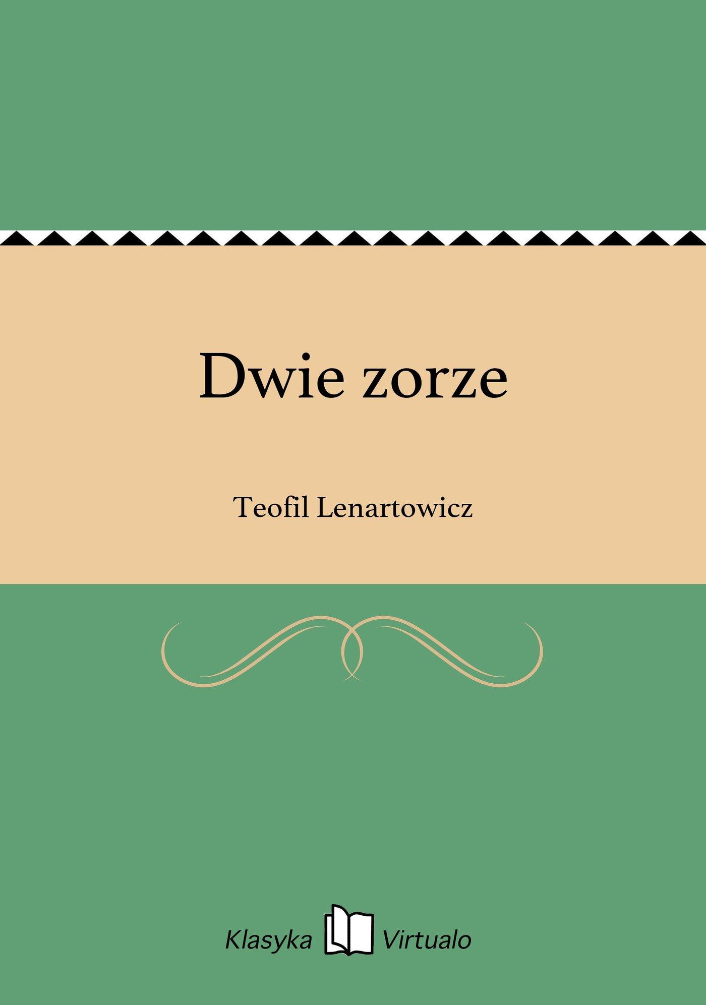 Dwie zorze - Ebook (Książka EPUB) do pobrania w formacie EPUB