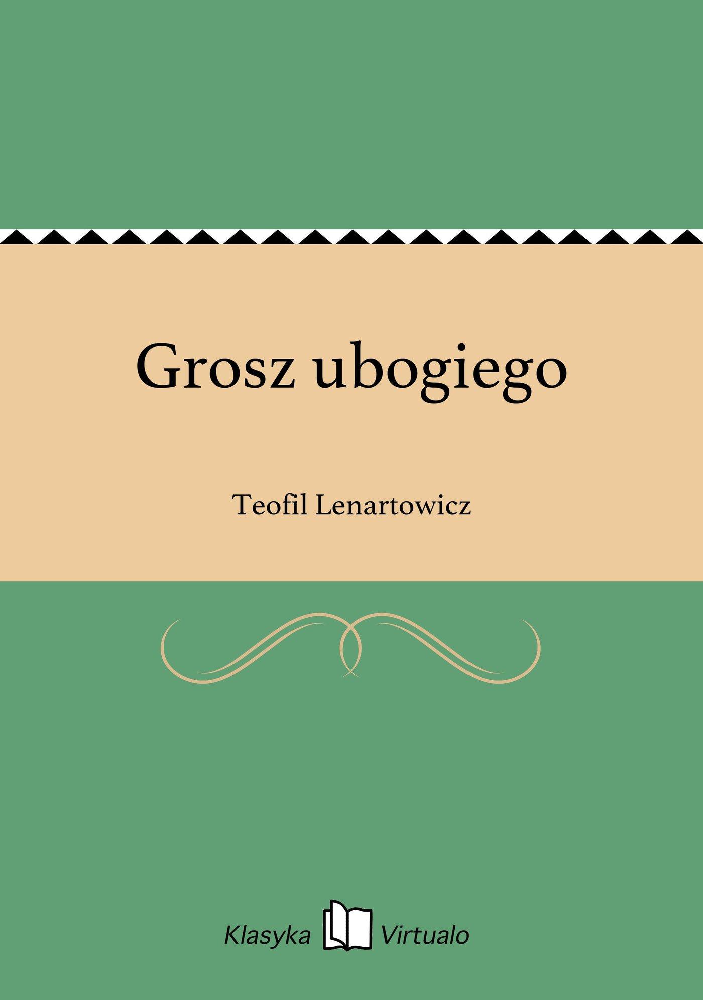 Grosz ubogiego - Ebook (Książka EPUB) do pobrania w formacie EPUB